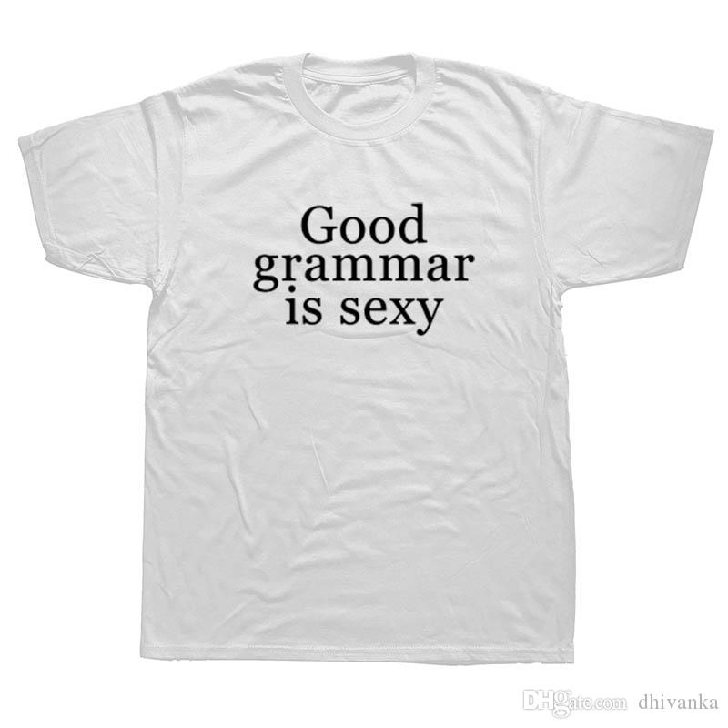 Funny Tshirt Quotes New Good Grammar Is Sexy T Shirt Graphic Tee Quotes Mens Funny Tshirts