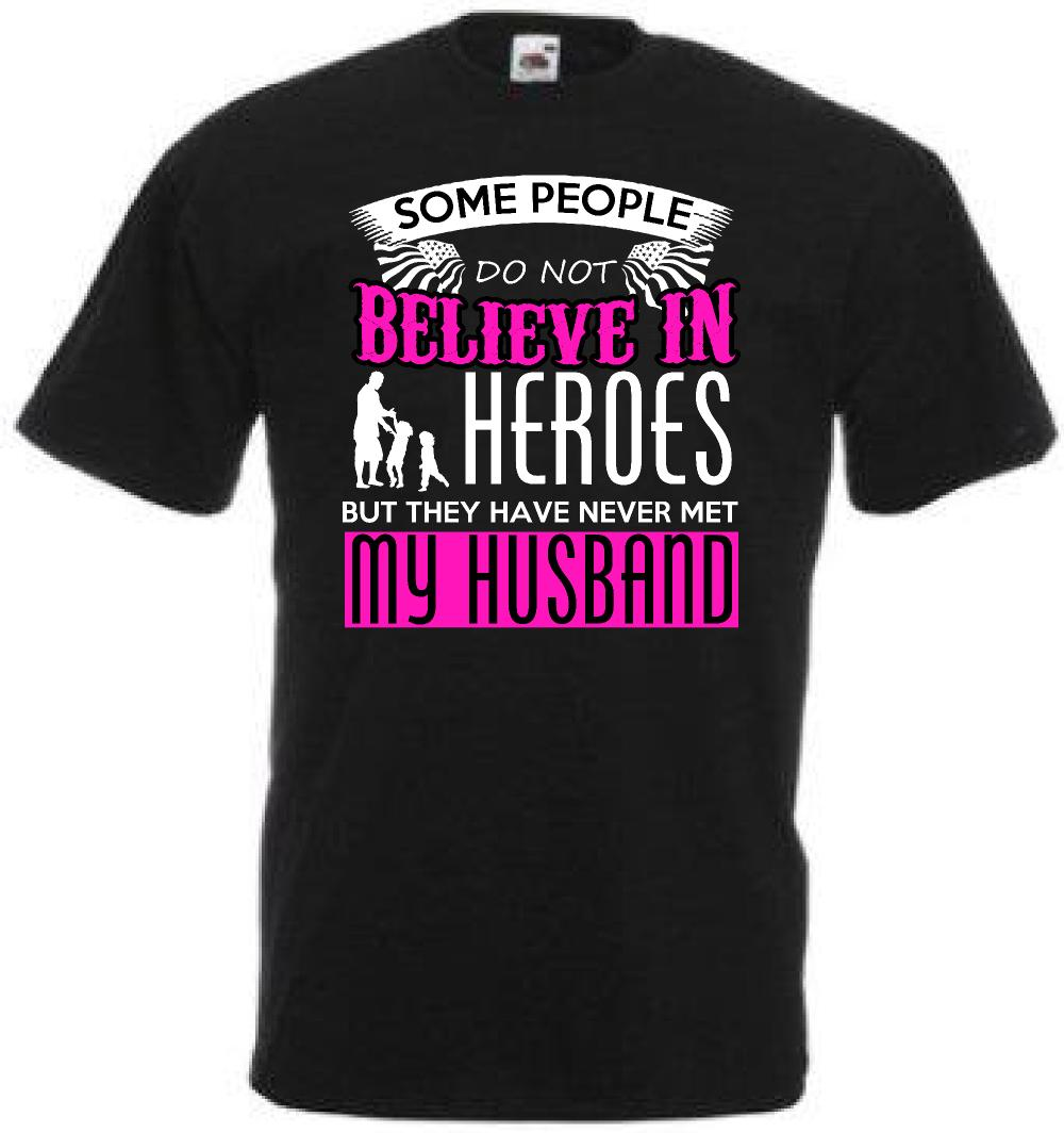 0d1e8fb281 Funny Husband My Hero T Shirt For Wife Gift Idea Valentines Day F25b Cool  Casual Pride T Shirt Men Unisex New Fashion Tshirt Loose Size Funky T Shirt  Design ...