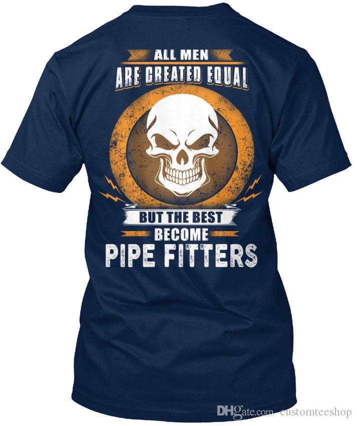 Pipe Fitters All Men Are Created Equal But The Standard Unisex T-Shirt (S-3XL) T Shirt Men's Designed Short Sleeve Thanksgiving Day Custom 3