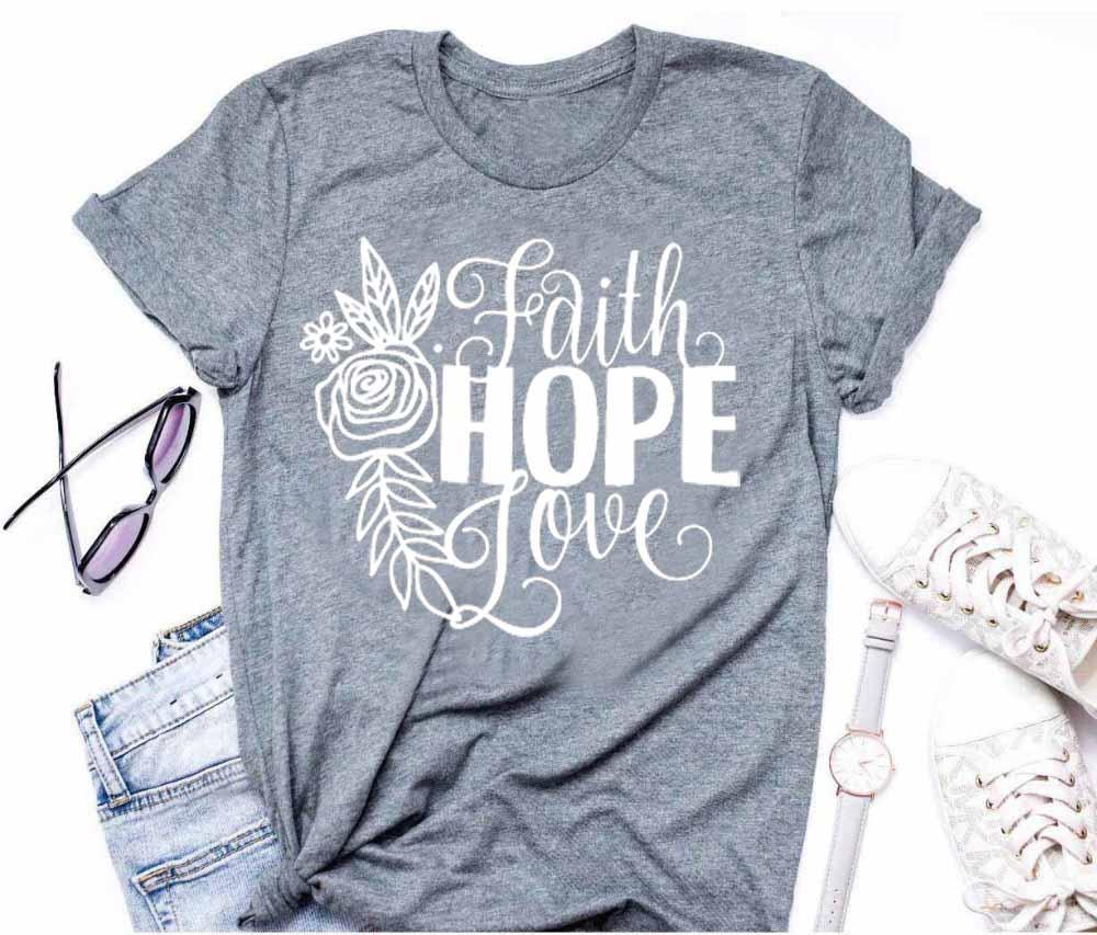 a253c2095b46 Faith Hope Love T Shirt Flowers Rose Graphic Women Fashion Slogan Pretty  Camiseta Rosa Feminina Shirt Christian Jesus Tee Top Buy Shirt Ti Shirt  From ...