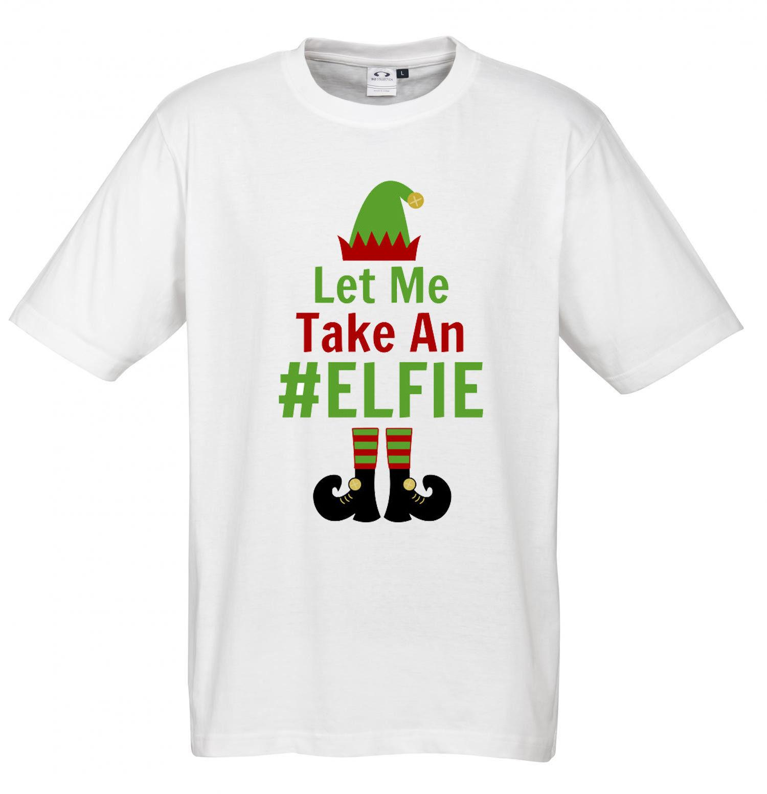 885f37c5f adult christmas let me take an elfie unisex t shirt 2018 fashion t shirt  100 cotton