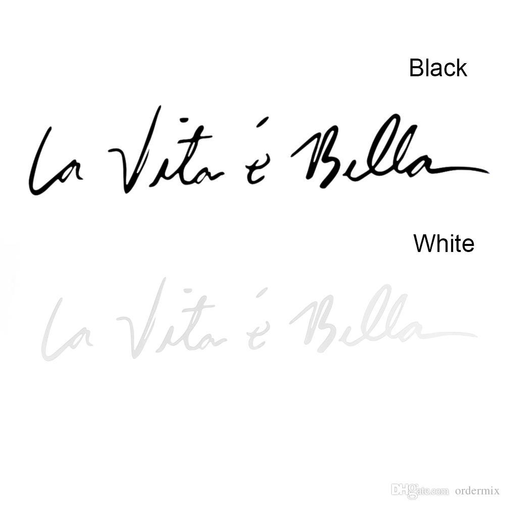 1 قطعة 2017 الوافدين الجدد! أزياء كول لايف هي جميلة لا فيتا E بيلا الجدار ملصق لصائق السيارات التصميم