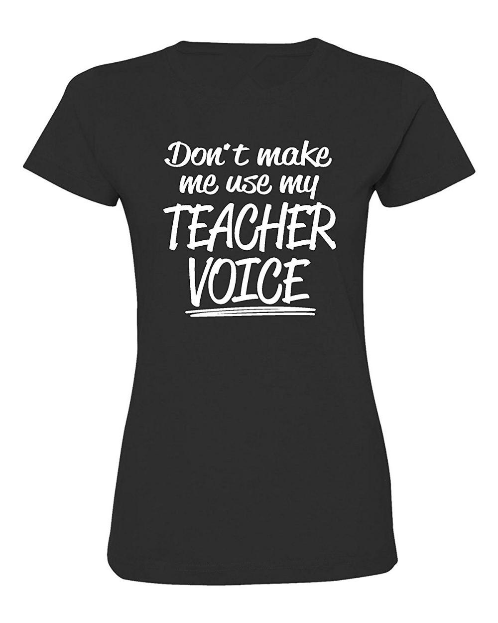 bbf9eefb Graphic Tees O-Neck Women Don'T Make Me Use My Teacher Voice Funny Deluxe  Soft Design Short Sleeve T Shirts