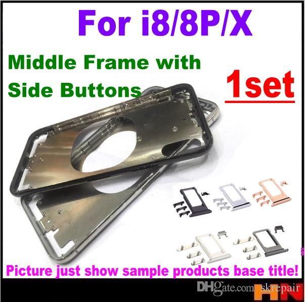 9b2b70fe4cf New Front Bezel Chassis Frame For Iphone X 8 8G 8 Plus Back Housing ...