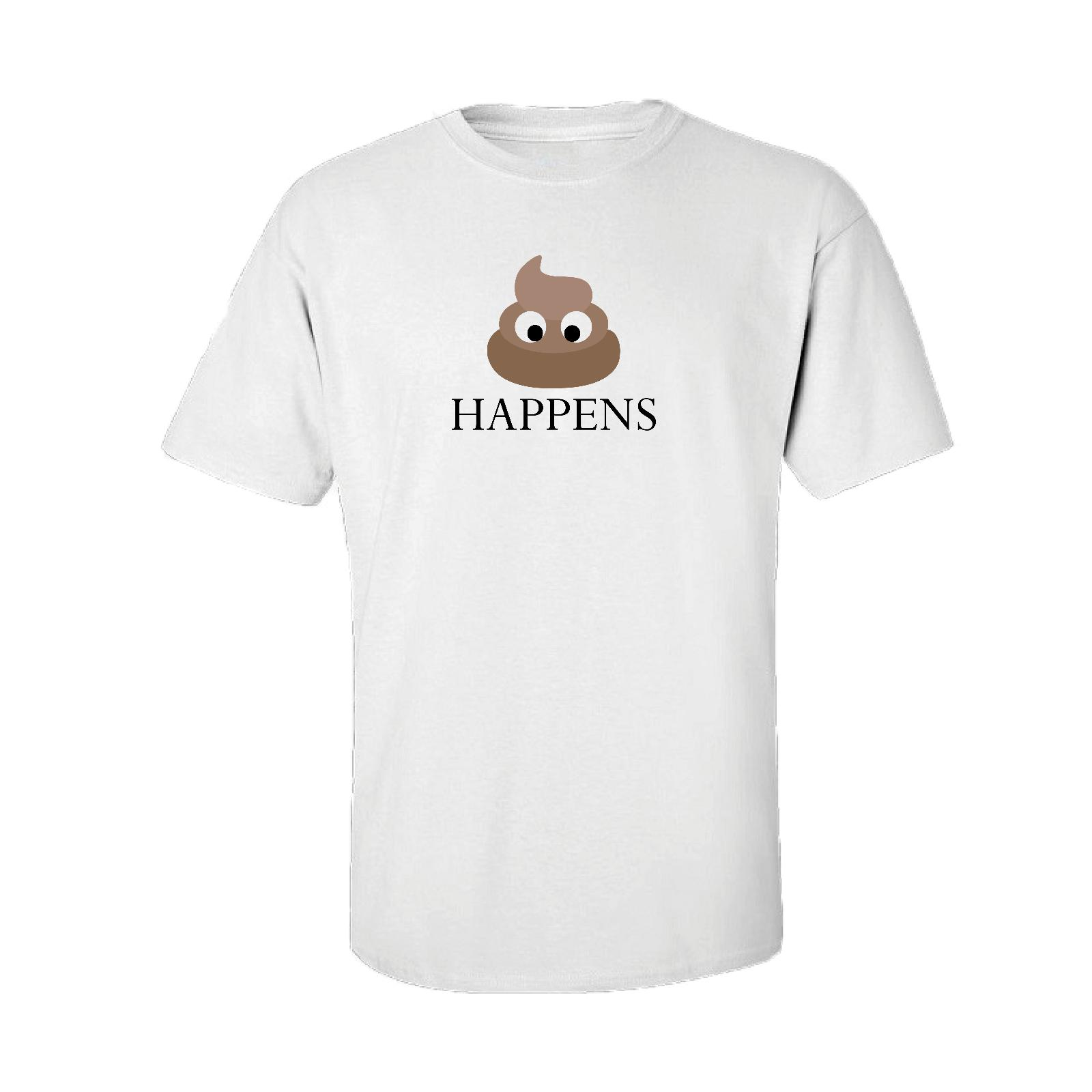 0a2f8550a9 Poop Happens Cool Funny Poo Emoji Unisex Emojis Tee Funny T-Shirt  TShirtFunny free shipping Unisex Casual Tshirt top