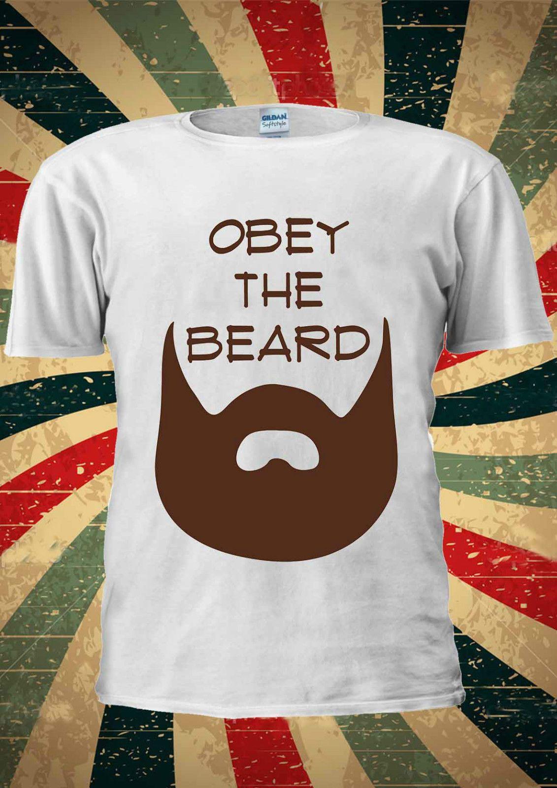 df3ff59a8a0e37 Obey The Beard Funny Moustache T Shirt Vest Top Men Women Unisex 2031 Gift  Print T Shirt