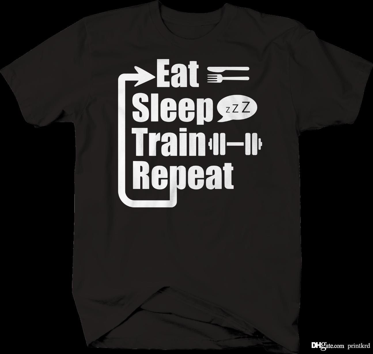 fcf289fea50 Eat Sleep Train Repeat Workout Gym T Shirt T Shirt S Tees Shirts From  Printkrd