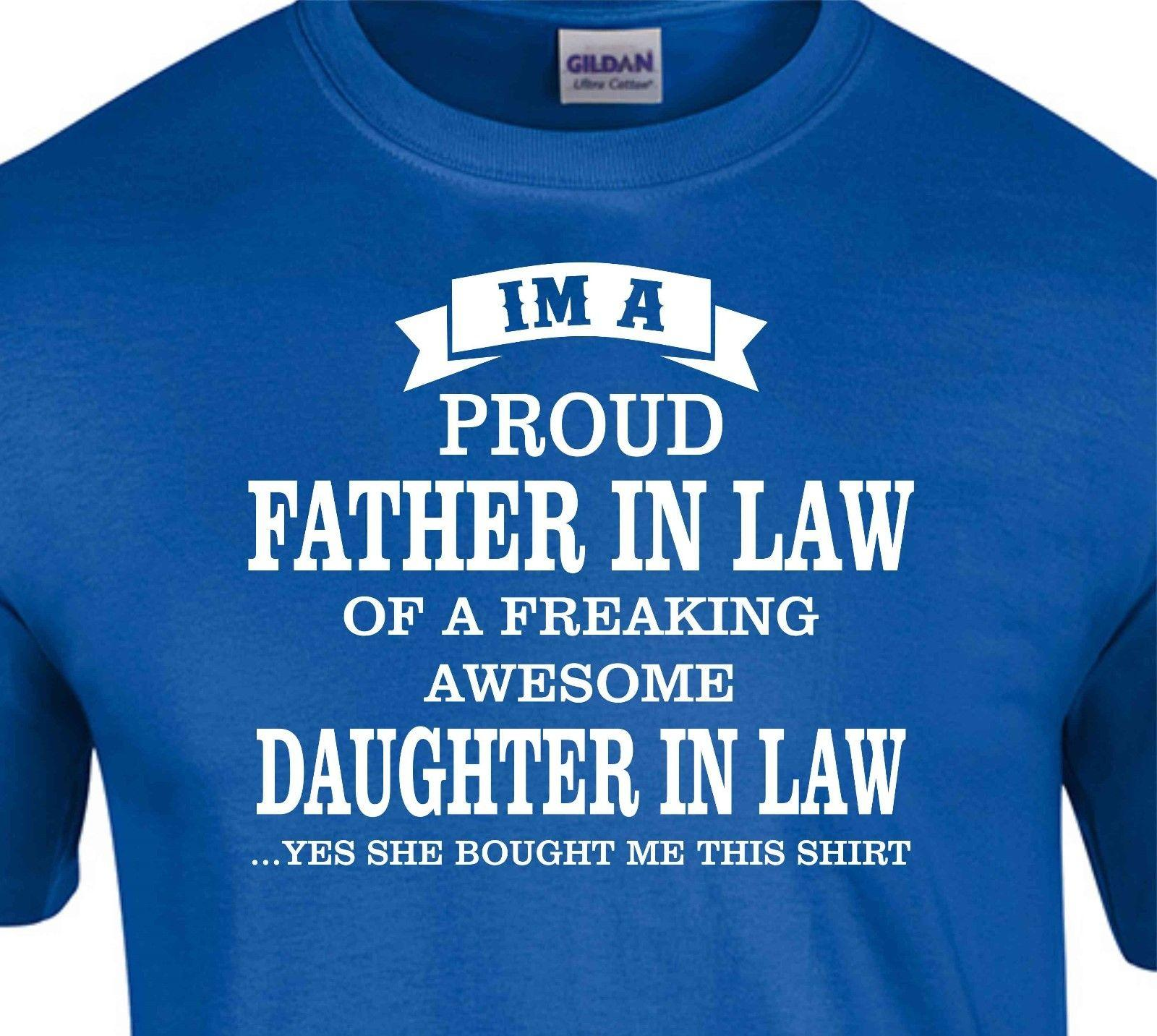 dbffd7ac I'M A Proud Father In Law Of A Freaking Awesome Daughter In Law T Shirt Tee  Shirts Design T Shirts Buy Online From Nolifeshirt, $11.01| DHgate.Com