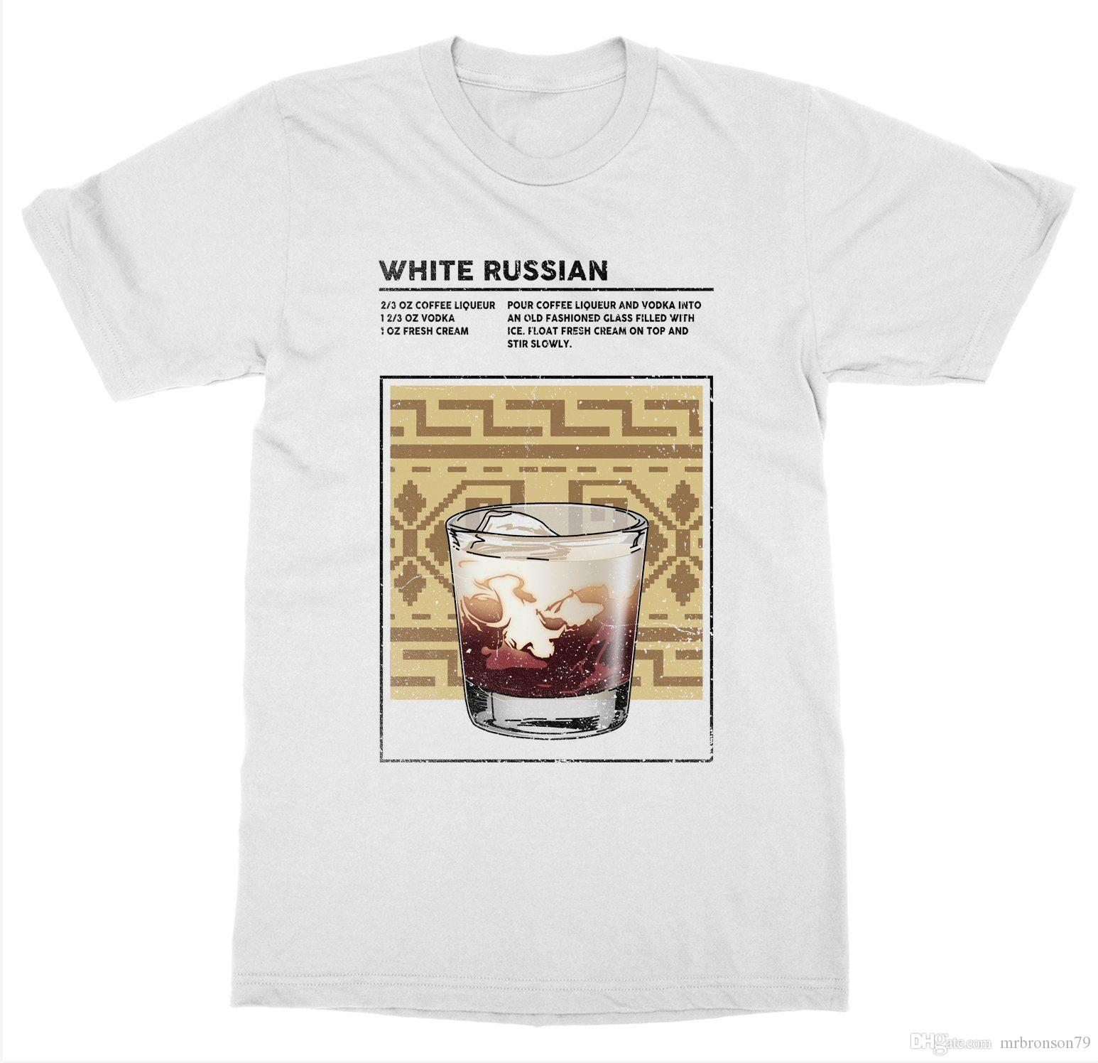 ce1d0afd White Russian T Shirt Mixed Drink Cocktail Alcohol Bartender Booze Happy  Hour Fun Tee Shirts Silly T Shirts From Mrbronson79, $10.86| DHgate.Com