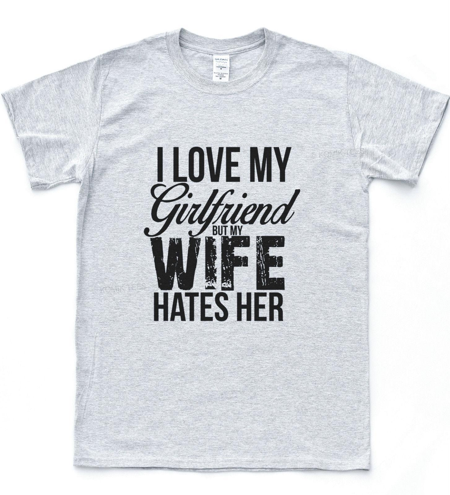 a996eef3e Love My Wife Girlfriend Divorce Funny Brakeup Tee Slogan Heart Valentine T  Shirt T Shirt Every Day Funny Cool Shirts From Jie48, $14.67| DHgate.Com