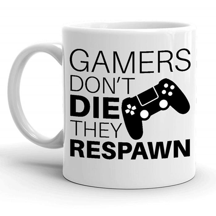 Funny Mugs Cups For Gamer Gaming Gamers Don'T Die They