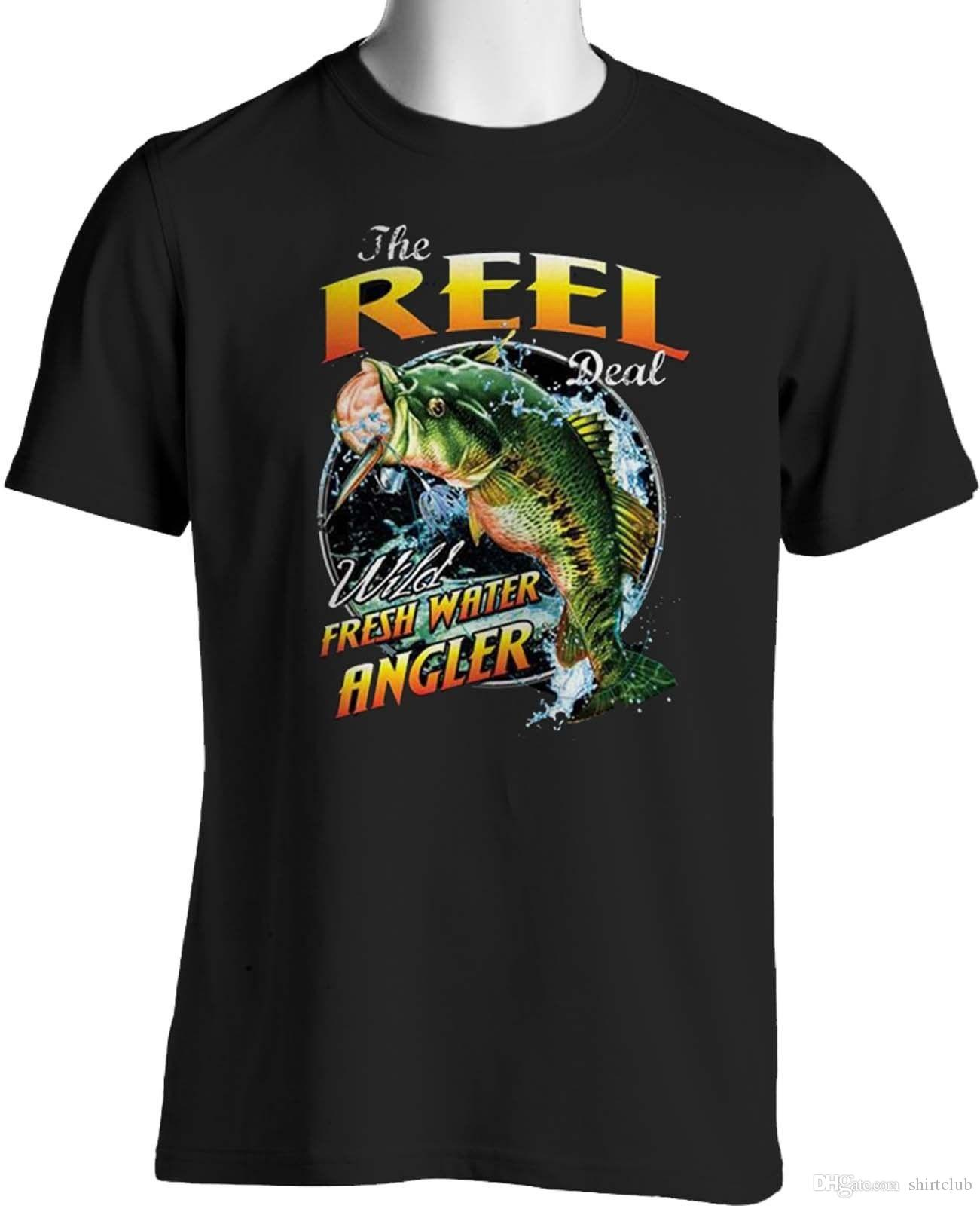 af58aadc The Reel Deal Fishing T Shirt Freshwater Bass Fisherman Small To 6Xl And  Tall Tee Shirt Men Popular Custom Short Sleeve Boyfriend's XXXL