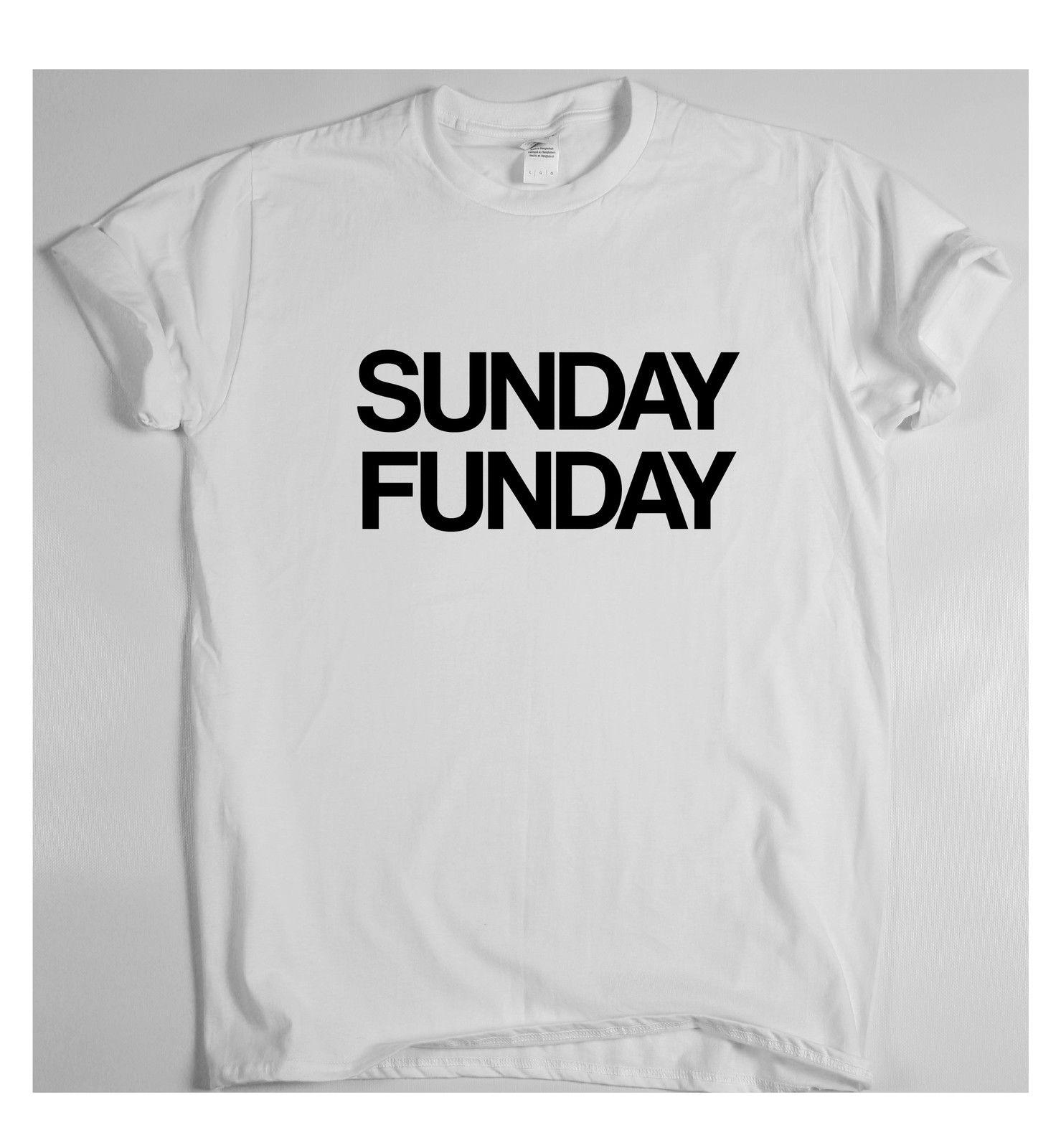 067bf2e0f SUNDAY FUNDAY T Shirt Mens Womens Sun Holiday Music Tee Humour Relax Funny  Hipster O Neck Casual Short Sleeve Tees Men Hot Cheap Awesome T Shirt  Designs Tea ...