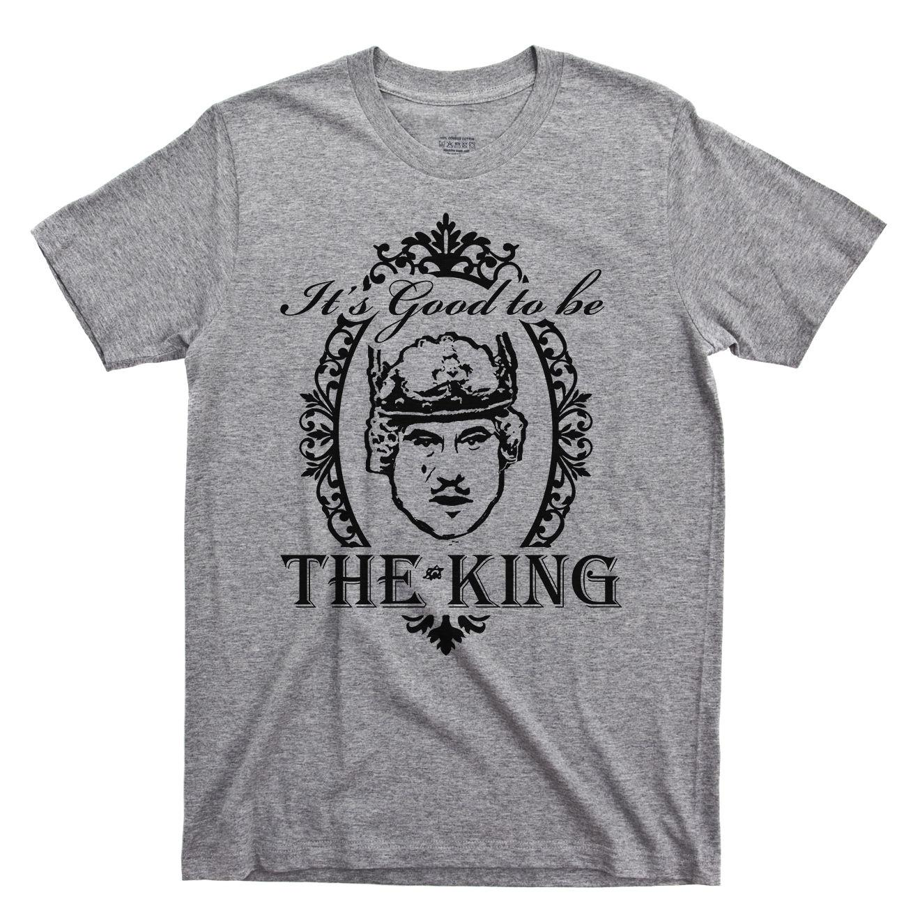 a7b5ded3 It's Good To Be The King T Shirt Mel Brooks History Of World Louis Piss Boy  Tee