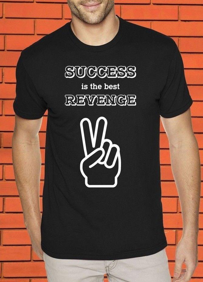 Success Is The Best Revenge Success Gym Slogan Millennials Entrepreneur T  shirt