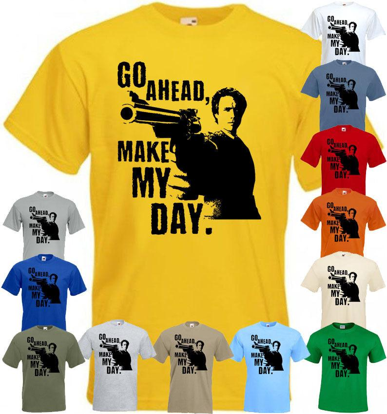 c158419a58dfe Go ahead make my day! T shirt Clint Eastwood all colors all sizes S-5XL.  Funny free shipping Unisex Casual Tshirt top