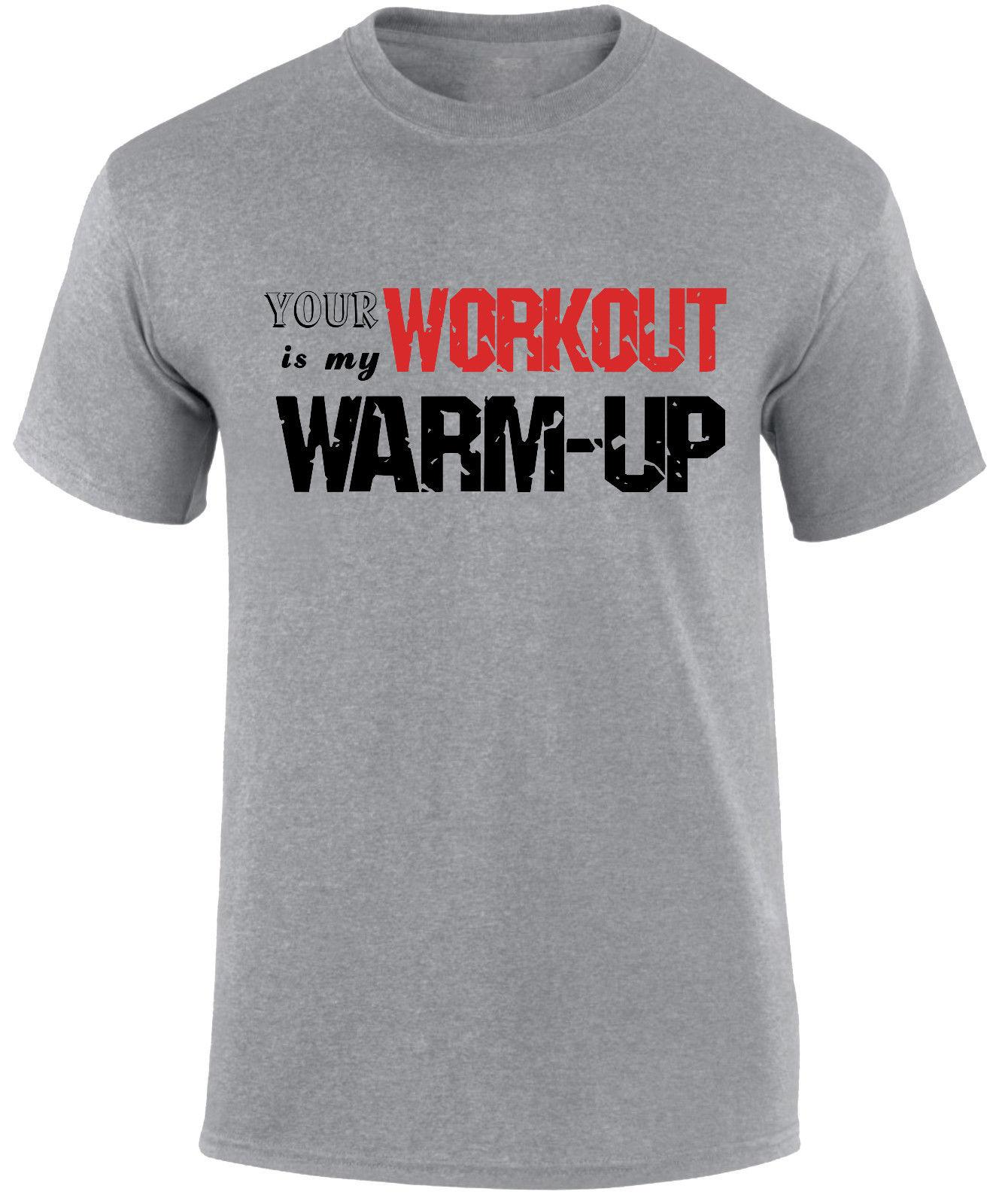 19535bbde3 Your Workout Is My Warm Up Gym Fitness Sports Crossfit Funny Slogan Men T  Shirt Funky Tee Shirts Humor T Shirt From Goodclothes79, $11.48| DHgate.Com