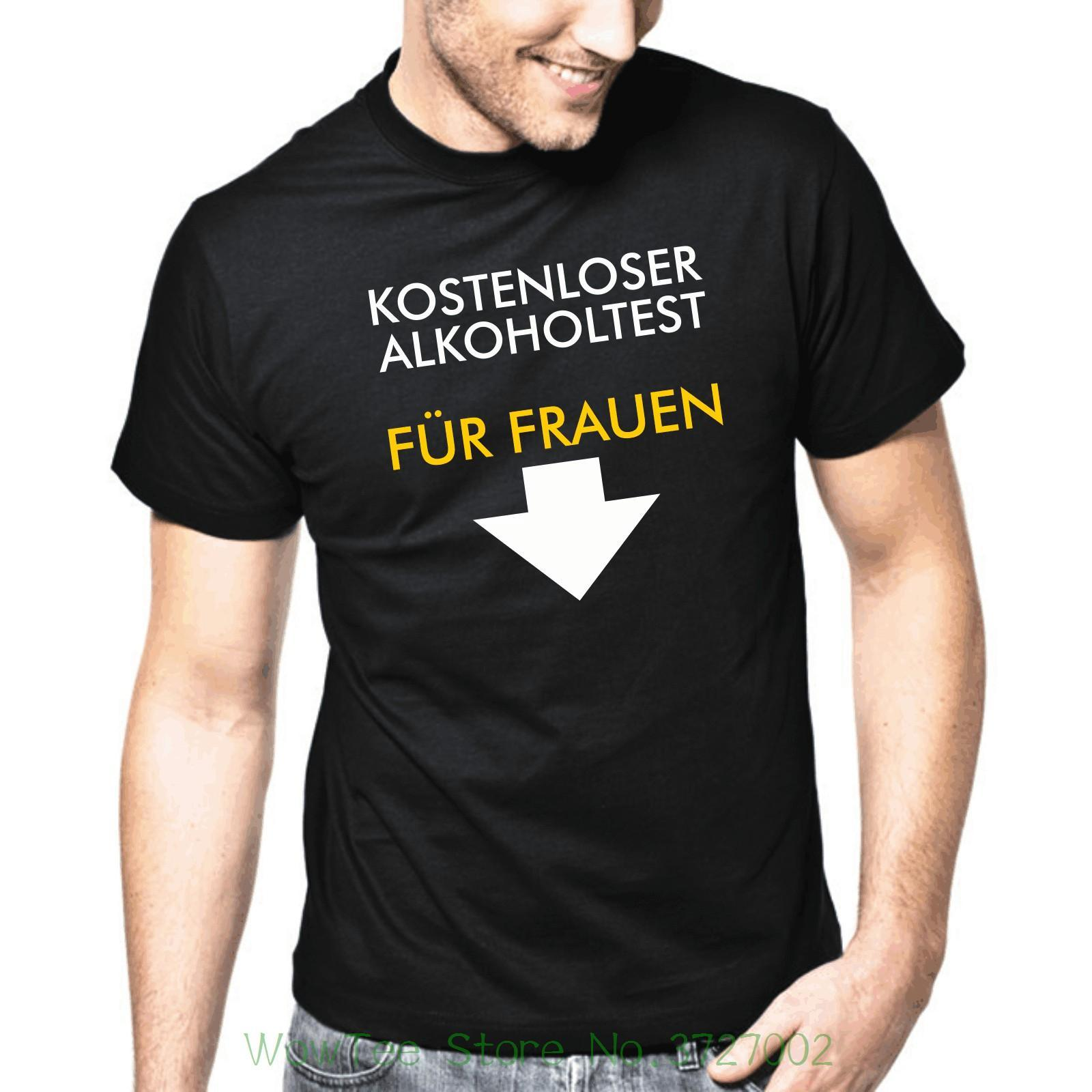 Lieblich Kostenloser Alkoholtest Fur Frauen Spruche Party Fun S Xxl T Shirt Funny  Tees Men Short Comedy T Shirt Humorous T Shirt From Jie032, $14.67|  DHgate.Com
