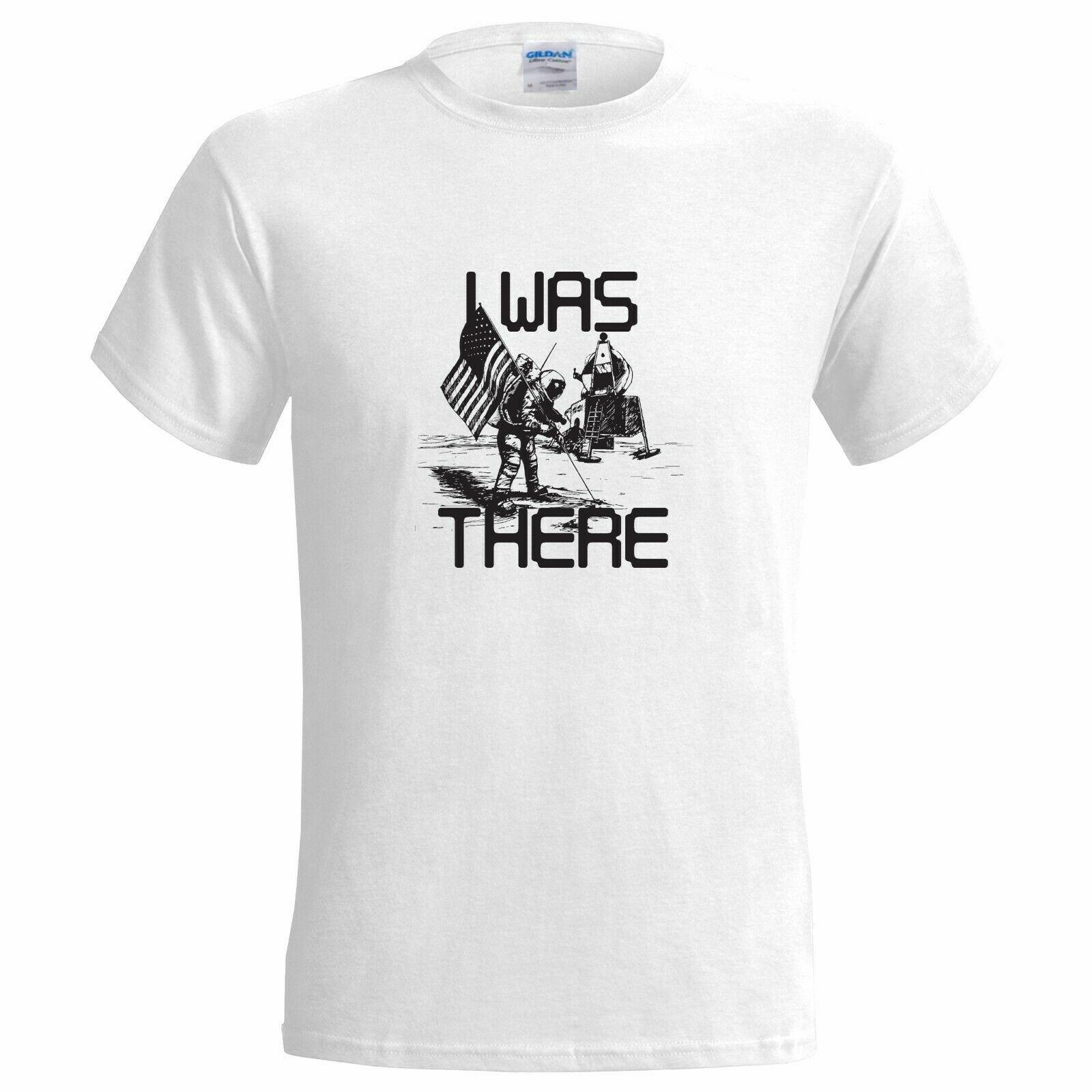 I Was There Moon Landing Funny MENS T SHIRT space astronaut on the planet apollo