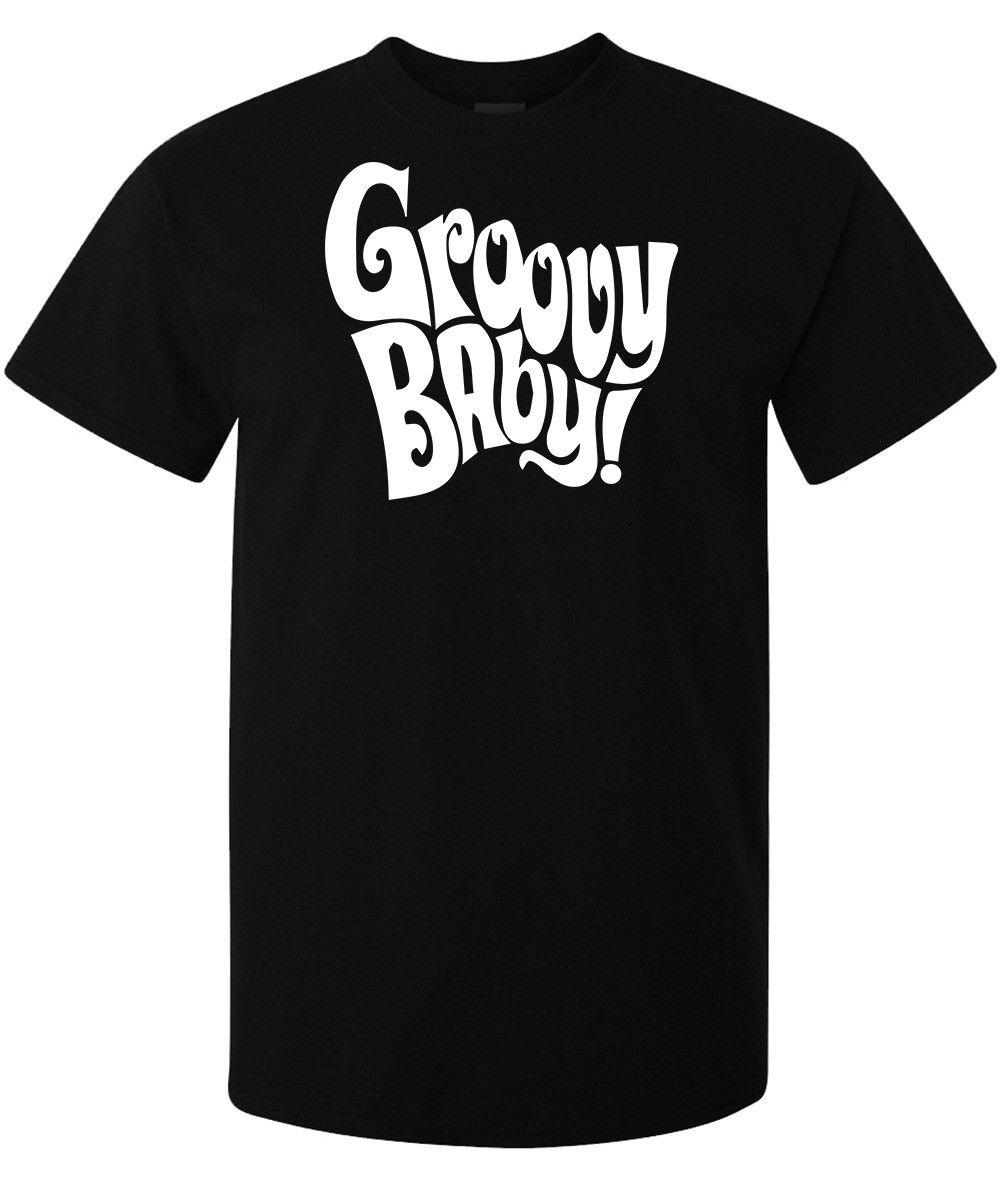 8d64232b463a Groovy Baby Austin Powers Comedy Movie Quote Men Woman Available T Shirt  Black T Shirt Design Template Funny T Shirt From Goodservice74, $11.17|  DHgate.Com