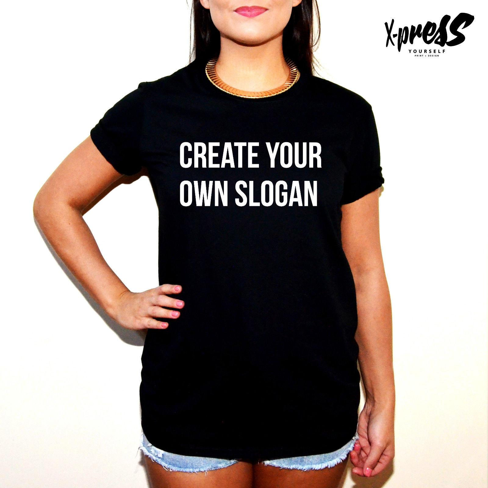 Create Your Own Slogan Tshirt Womens Girls Fashion Blog Tumblr