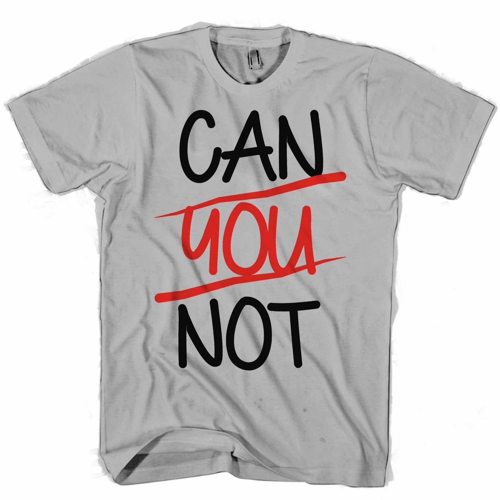 064c451a Can You Not Quotes Men's / Women's T Shirt Jersey Print T-shirt ...