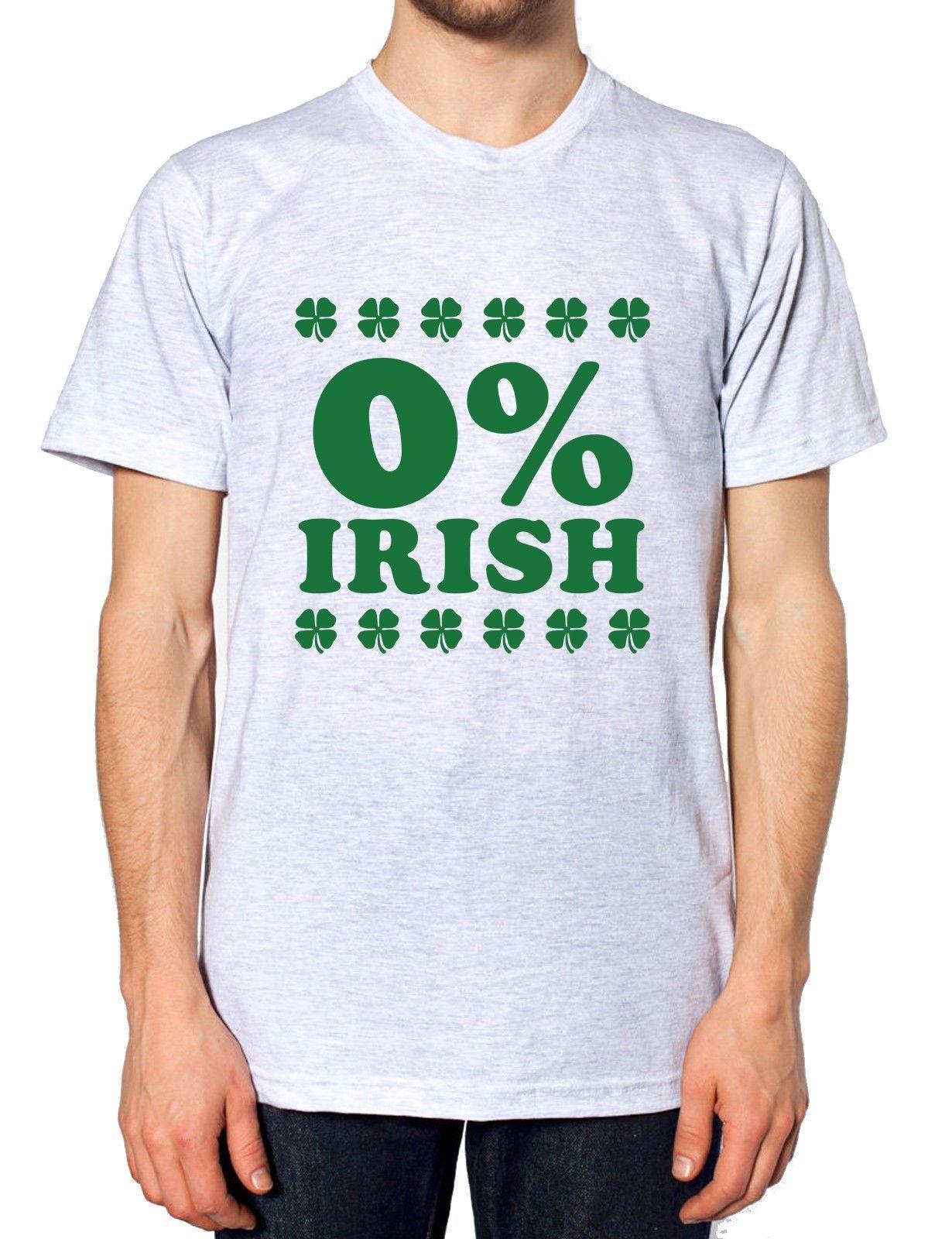 412104c7a1213 0% Irish T Shirt St Patricks Day Funny Outfit Top Men Women Percent Irish  Paddy Classic Quality High t-shirt