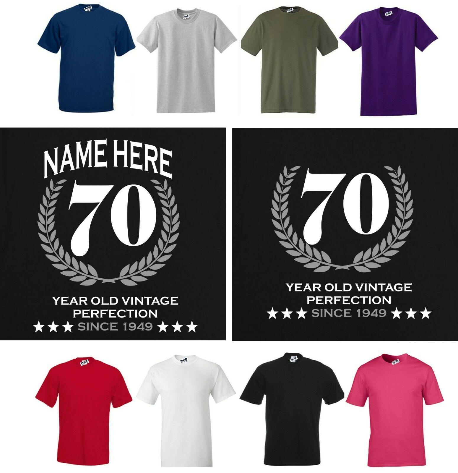 e71472aa4 70 YEAR OLD VINTAGE PERFECTION 1949 Personalised Birthday T Shirt OR ANY  YEAR Men Women Unisex Fashion Tshirt Black Tees T Shirts Ts Shirt From ...