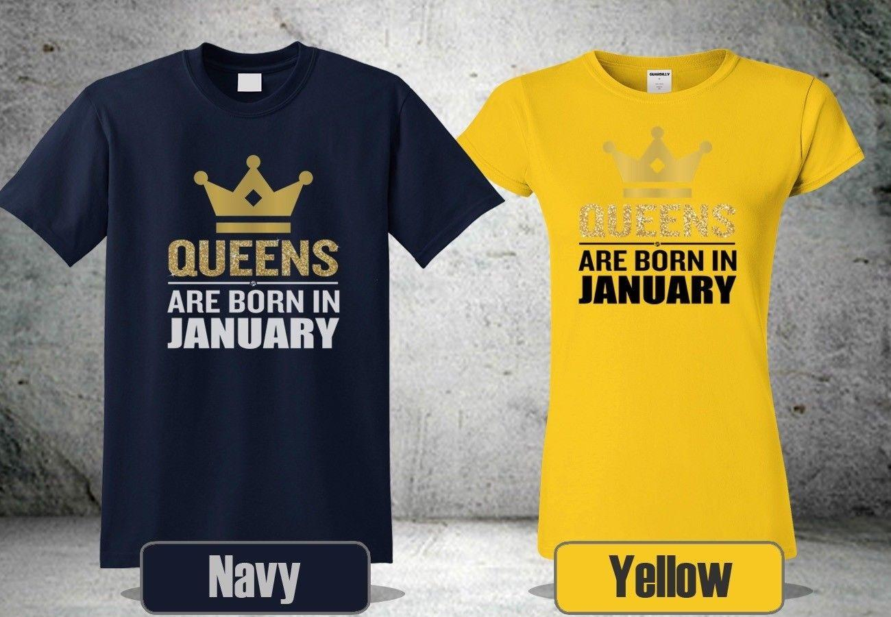 4aad973e4 Queens are Born in January T-Shirt. Birthday For Men's Women's Cool New  ShirtFunny free shipping Unisex Casual Tshirt top