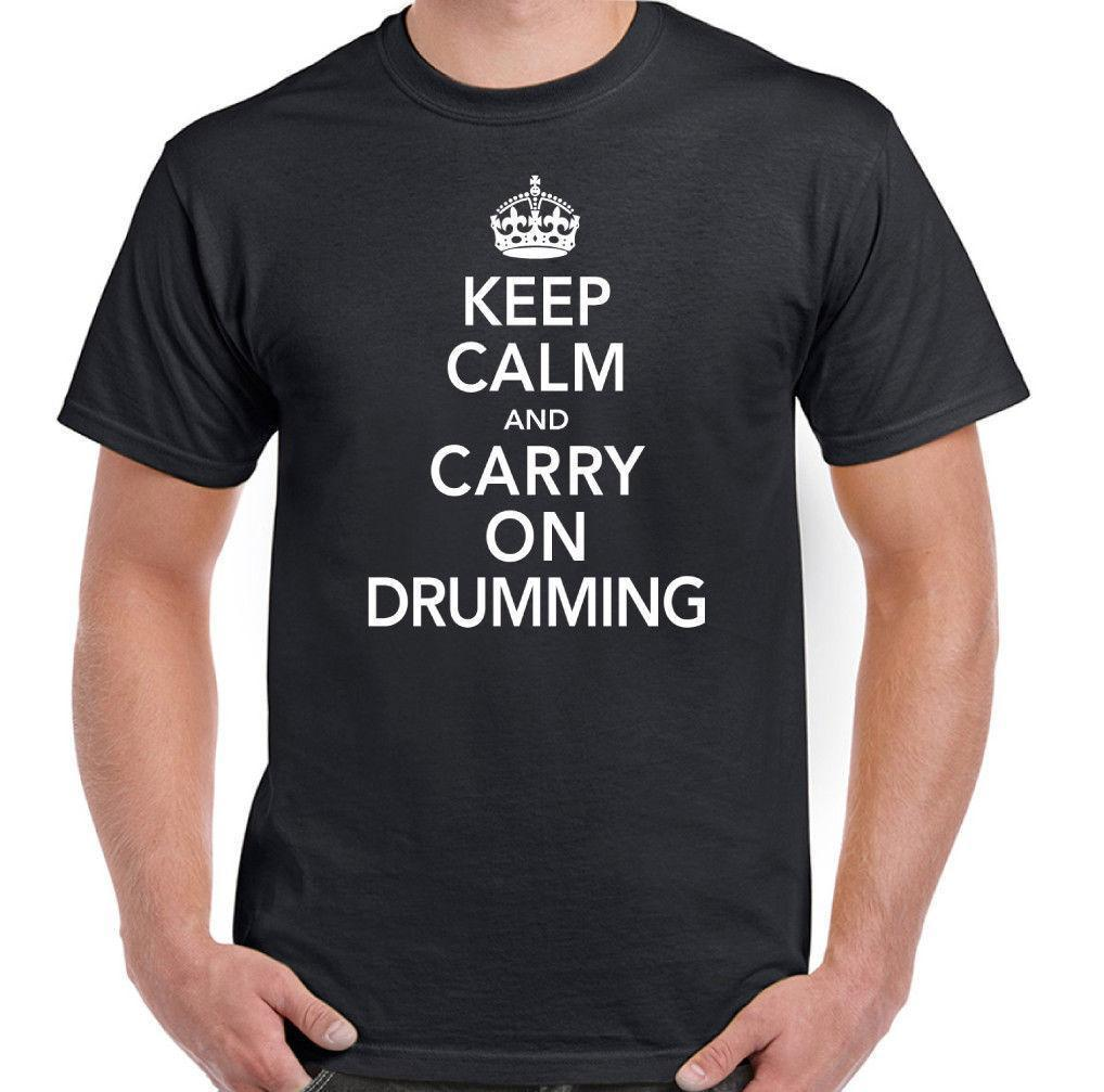 c0767377 Keep Calm & Carry On Drumming Mens Funny T Shirt Drummer Cymbals Stick Drum  Kit Tee Shirts Design T Shirts Buy Online From Yuxin0009, $14.67| DHgate.Com