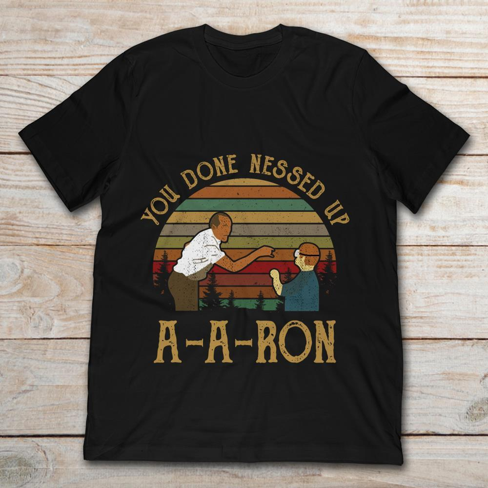 cde078b3 Brand Mr. Garvey You Done Messed Up A A Ron Vintage T-Shirt Men's Short  Sleeve T-Shirt