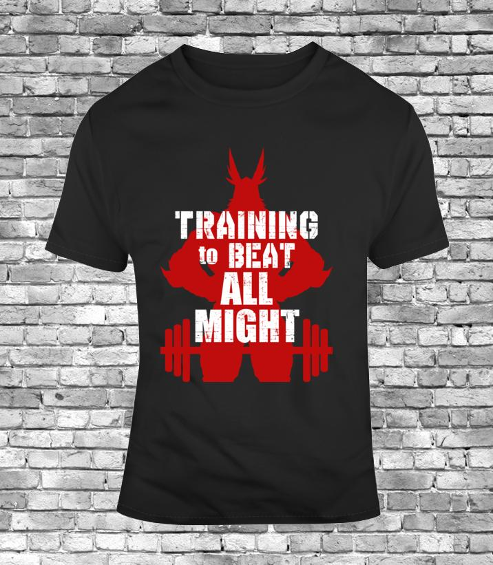 9ecb8e0eb7dbd Training To Beat All Might Mens Work Out Gym T Shirt My Hero Academia Funny  Tee Personalized T Shirt T Shirt Logos From Cheaptshirts48