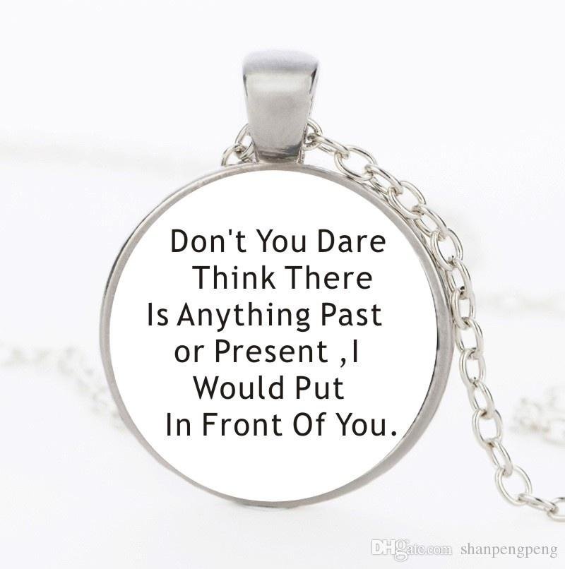 7321311e1456 Wholesale 2019 New Don T You Dare Think There Is Anything Past Or Present I  Would Put In Front Of You Dean Winchester Sam Quote Pendant Necklace  Aquamarine ...