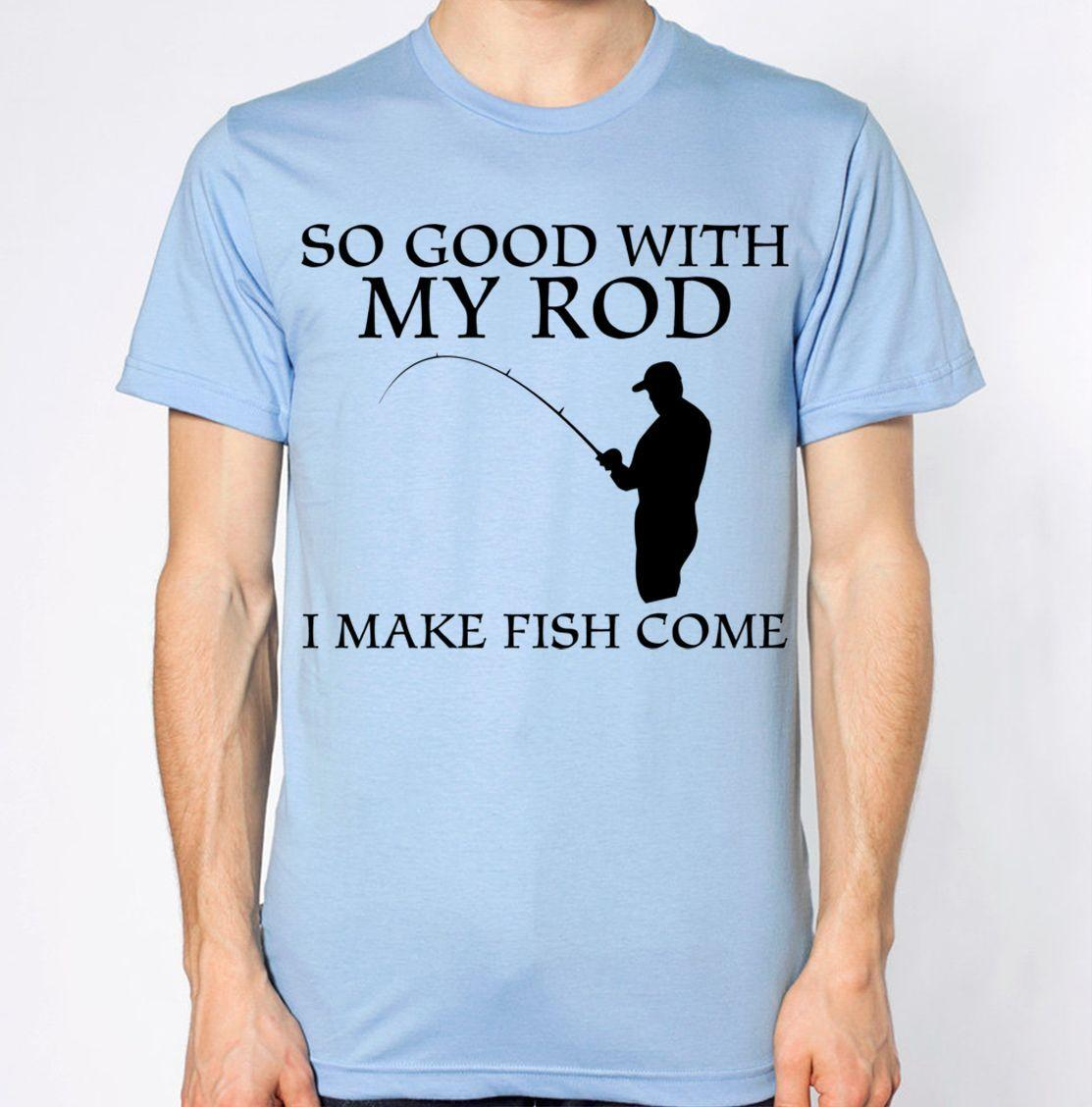 a665854d Rude Fishing Quote I Make Fish Come Joke Rod Top Humour Funny New T Shirt  Funny Unisex Casual Retro Tee Shirts T Sirts From Clothing_dealss, $12.96|  DHgate.