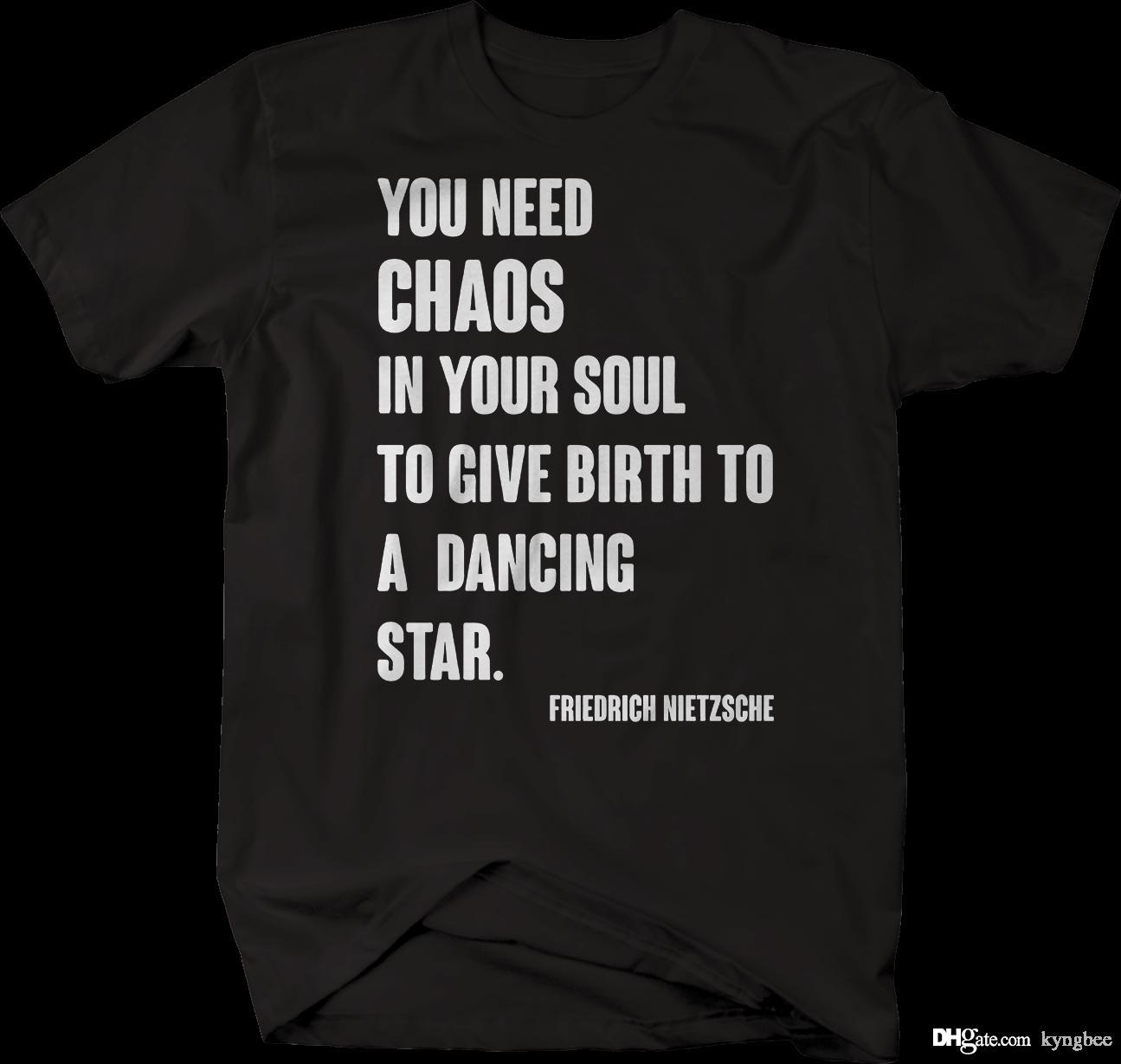 Need Chaos In Soul Birth Dancing Star Quote Nietzche Tshirt Ts