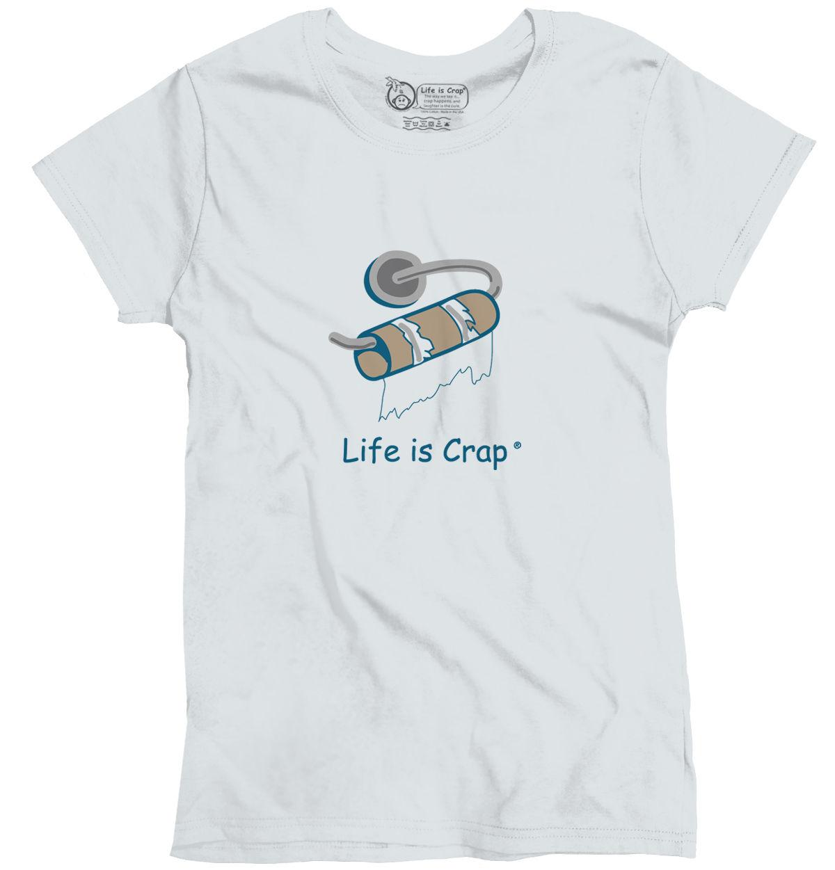 Life Is Crap Toilet Paper Good Life Funny Shirts Gift Ideas Ladies T-Shirt Sexy Fashion T Shirt Printed Letter Tops Tee
