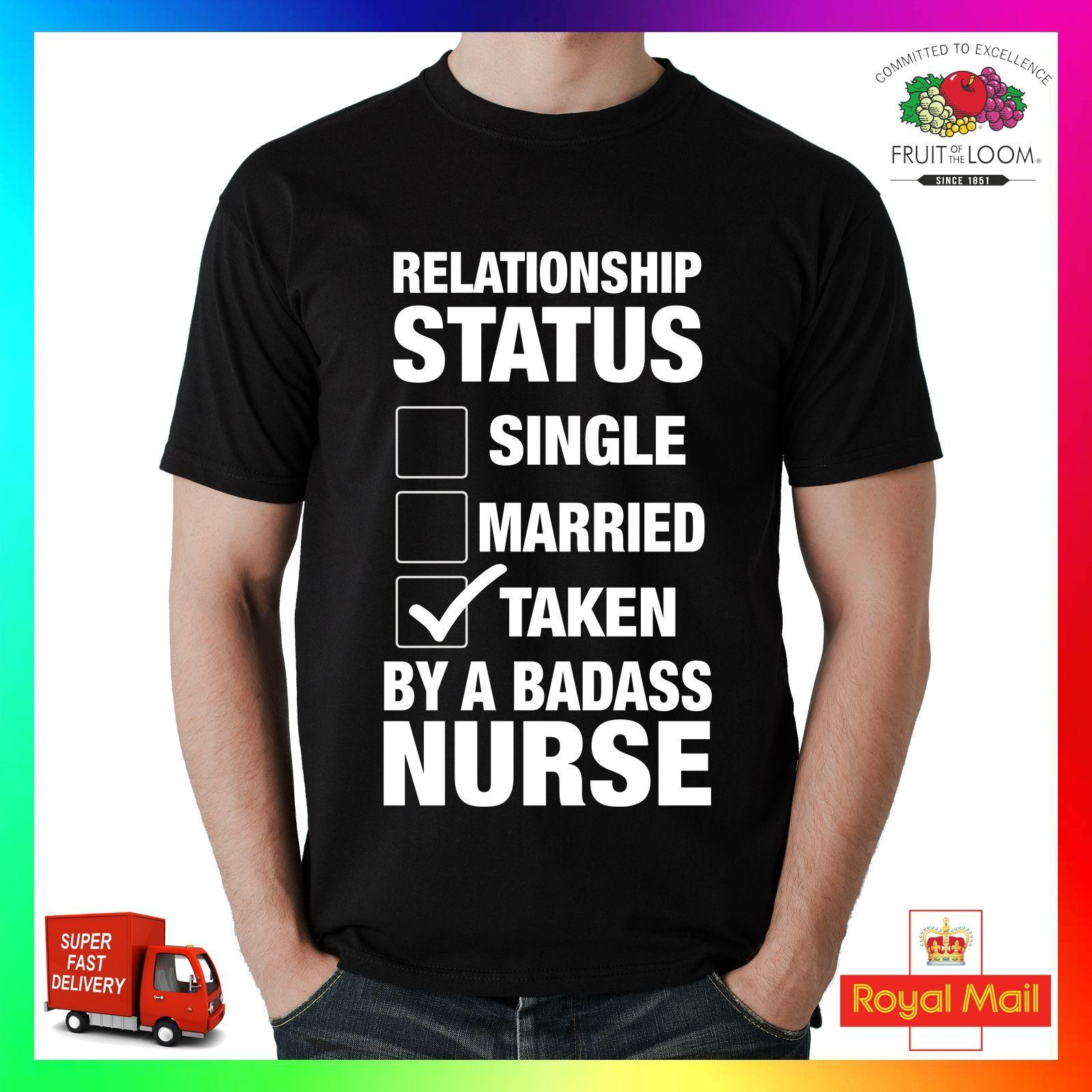 da0673bb6 Relationship Status Taken By A Badass Nurse T Shirt Tee Tshirt Cool Funny  Gift Funny Unisex Casual Tshirt Tee Shirts Online Cool Tee Shirts From ...