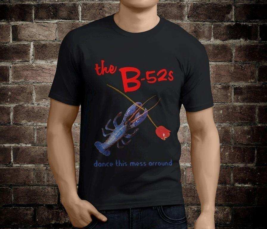 8693c86e94b9 New B 52S DANCE THIS MESS AROUND Men'S Black T Shirt Size S 3XL T Shirt Hot  Topic Men Short Sleeve Fashion Style Buy Cool T Shirts Funky Tee Shirts  From ...