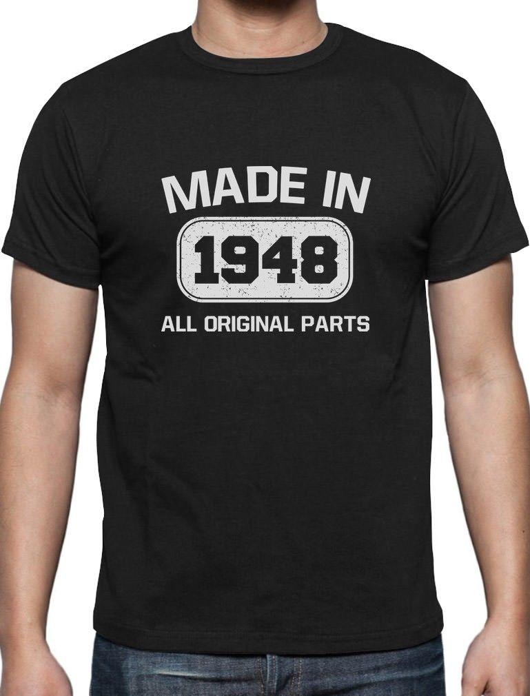 Made In 1948 All Original Parts 70th Birthday Gifts T Shirt Retirement GiftFunny Unisex Casual Top Funny Prints Funky Designs From Dragontee