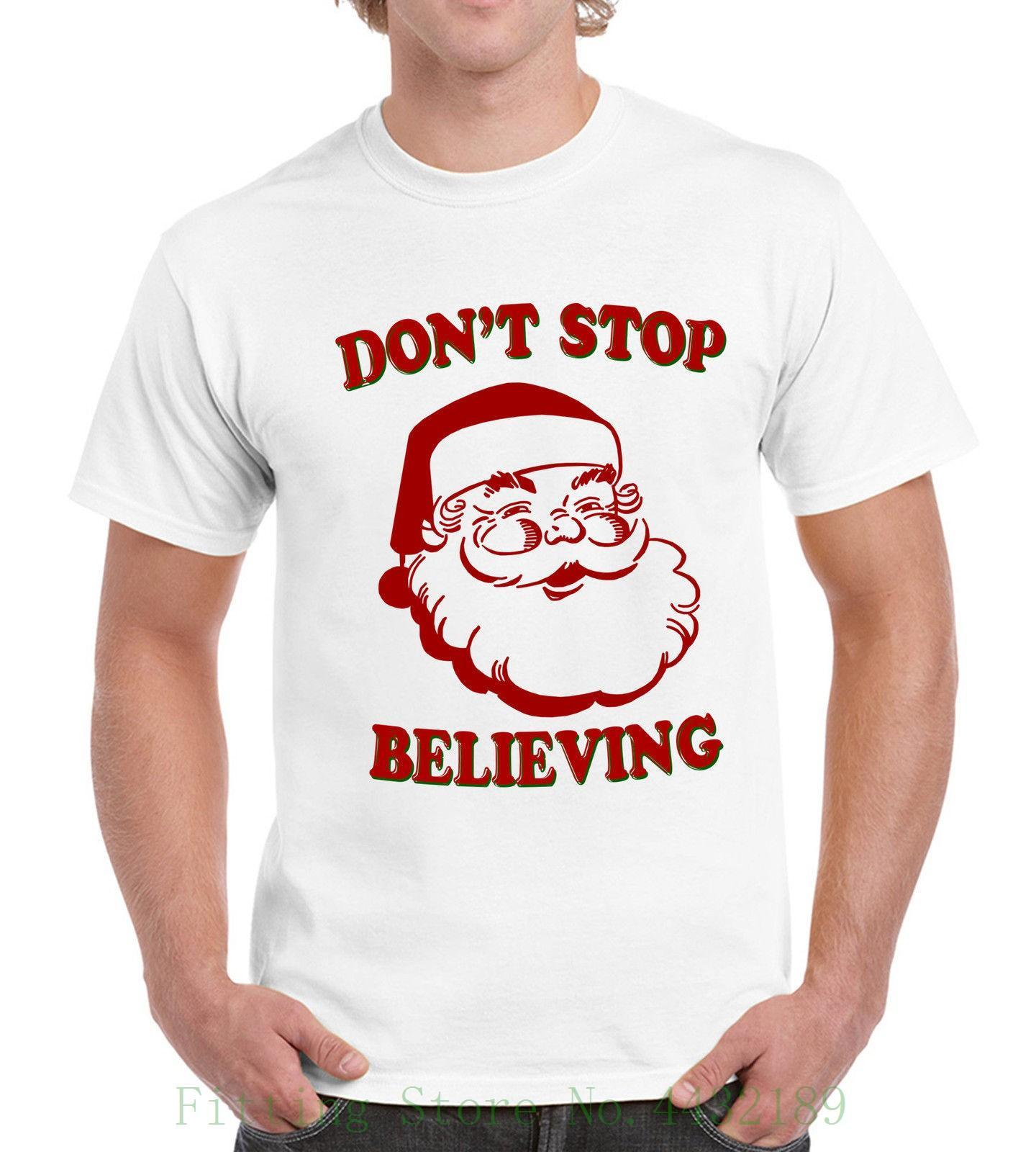 232add09 Dont Stop Believing Funny Santa Claus Mens Womens T Shirt Holiday ...