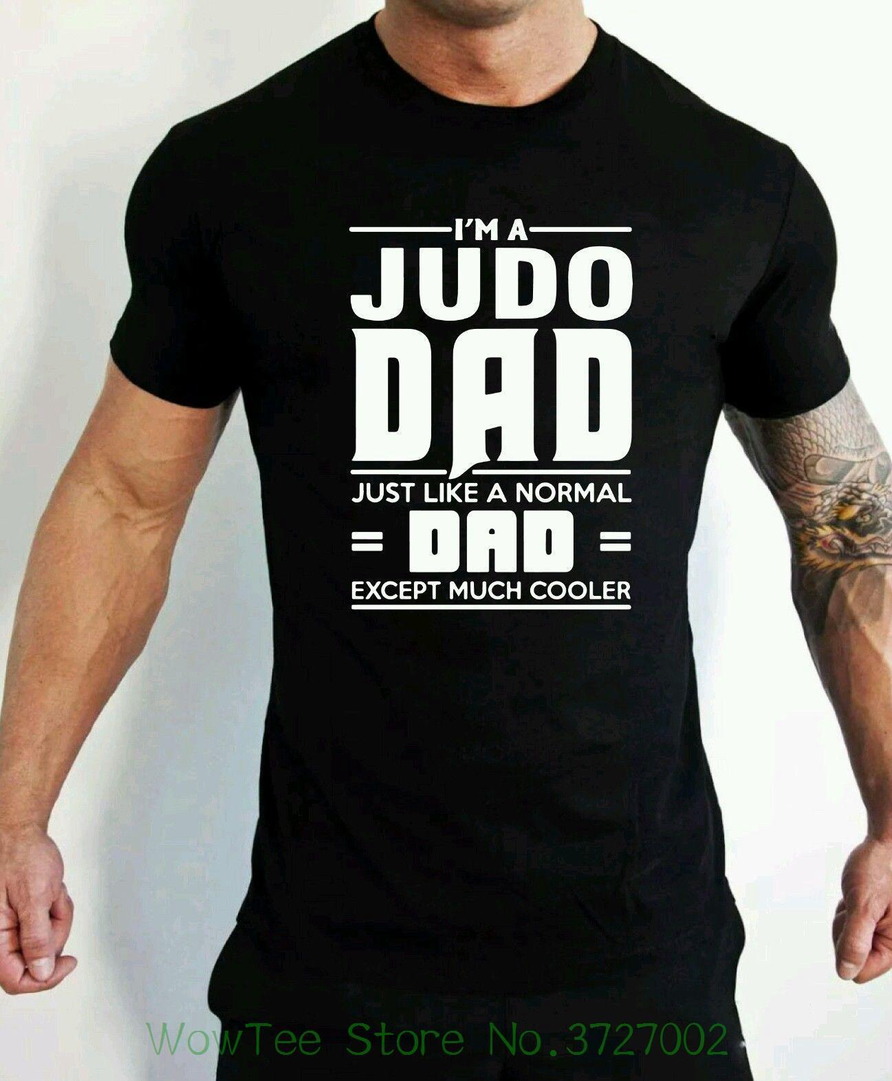 Judo Dad T Shirt Martial Artist Fathers Day Birthday Present Men High Quality Tees Shop For Shirts Online From Jie031