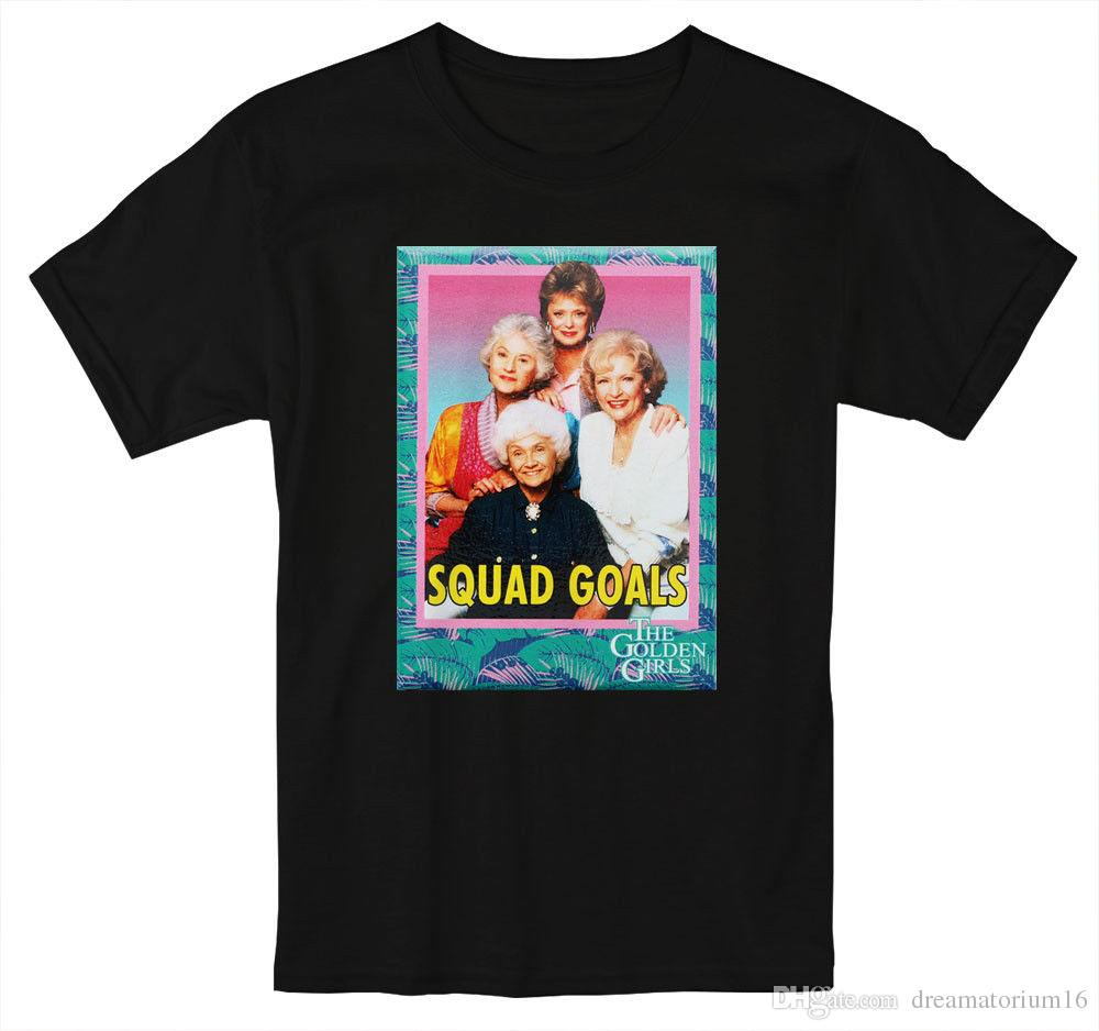 25635d588 Squad Goals The Golden Girls Rose Dorothy Blanche T Shirt S 5XL Men And  Women White Shirt Tee Shirts From Dreamatorium16, $11.05| DHgate.Com