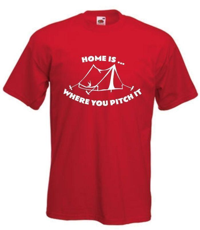Home is Where You Pitch It T-Shirt funny Camping TShirt Tent T Shirt Camper