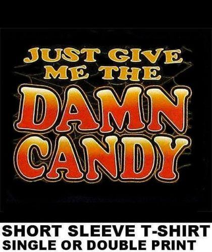 JUST GIVE ME THE DAMN CANDY JENNY CRAIG ATKINS KETO SOUTH BEACH DIET  T-SHIRT X29 Men Women Unisex Fashion tshirt