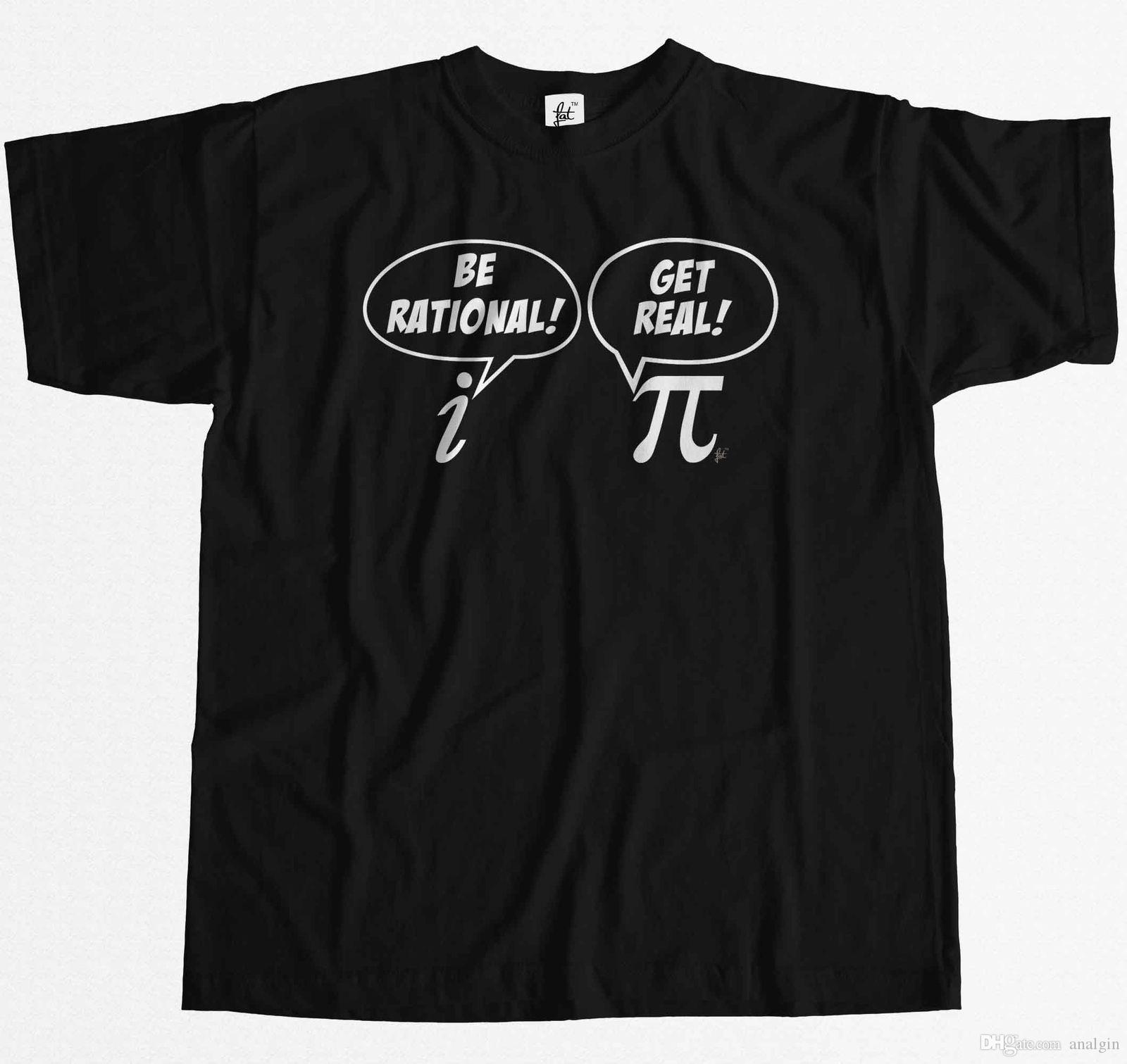 1c7e7ee23 Funny Maths Be Rational Get Real Pi Complex Numbers Mens T Shirt T Shirt  And Shirt Shop T Shirts Online From Analgin, $10.03| DHgate.Com
