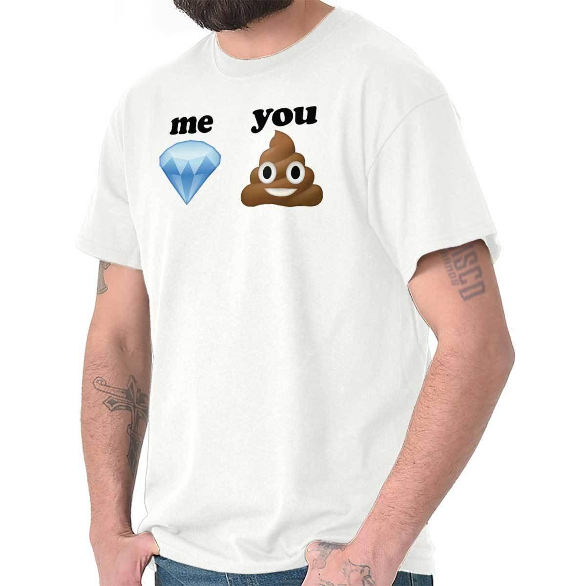 35d8b92a1e Me Diamond You Poop Emoji | Turd Funny Meme Emoticon T-Shirt Men Women  Unisex Fashion tshirt Free Shipping