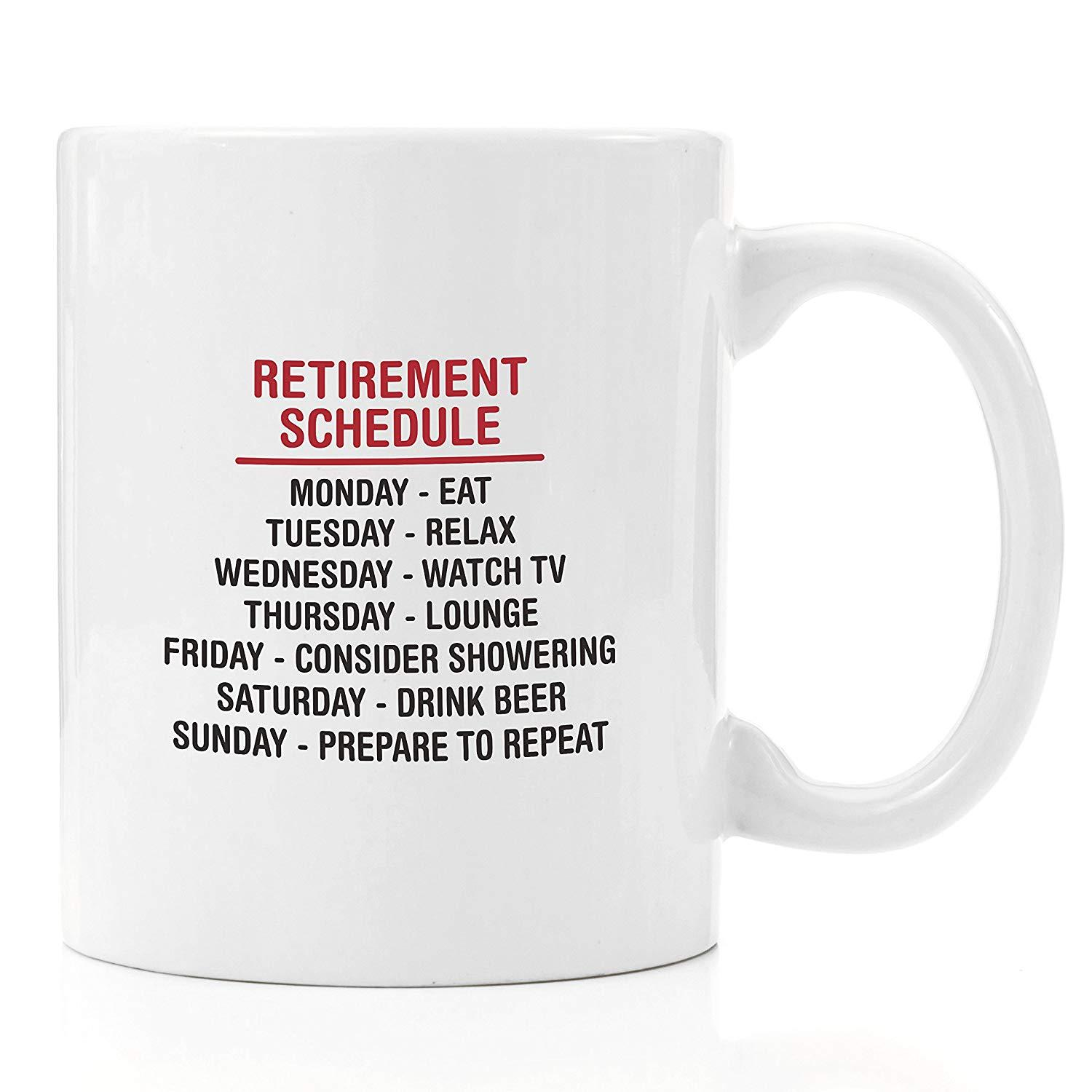 Retirement Schedule Coffee Mug 11 Oz Retirement Gag Gifts, Funny Retirement Gifts For Men, Women, Him, Her, Coworker Christmas Cups And Mugs Christmas Mugs ...