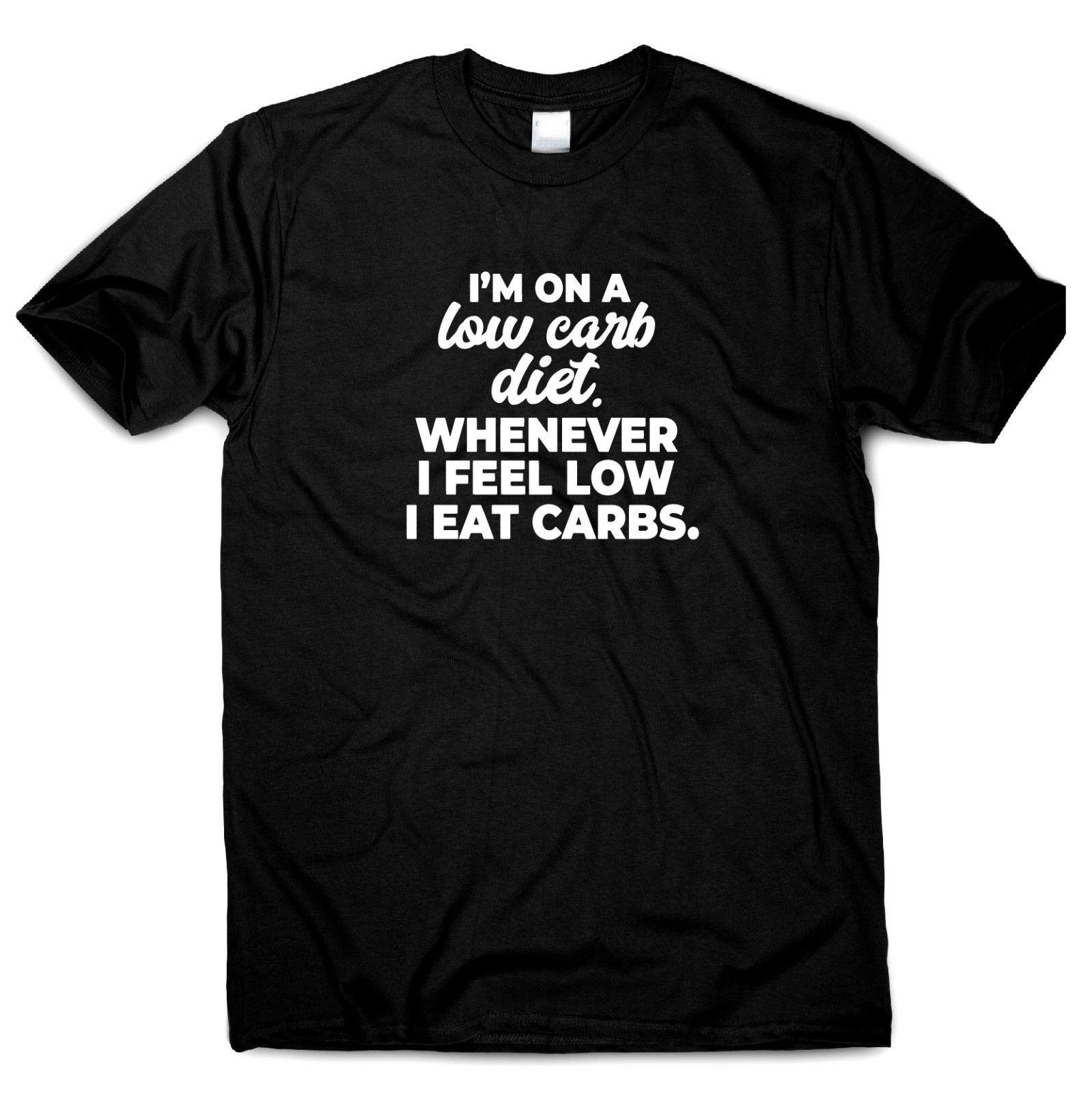 7552f9bae I'm on a low carb diet Funny t shirts mens womens novelty ladies humour S to  3XLjacket croatia leather tshirt
