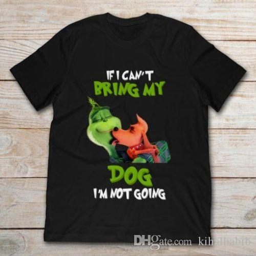 1e0672bd4ed3 Grinch If I Can'T Bring My Max Dog I'M Not Going Shirt Moto Shirts ...