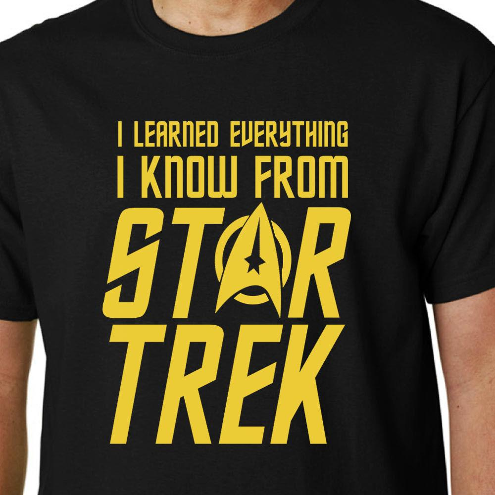 I Learned Everything I Know from Star Trek t-shirt KIRK SPOCK GEEK FUNNY QUOTE Funny free shipping Unisex Casual